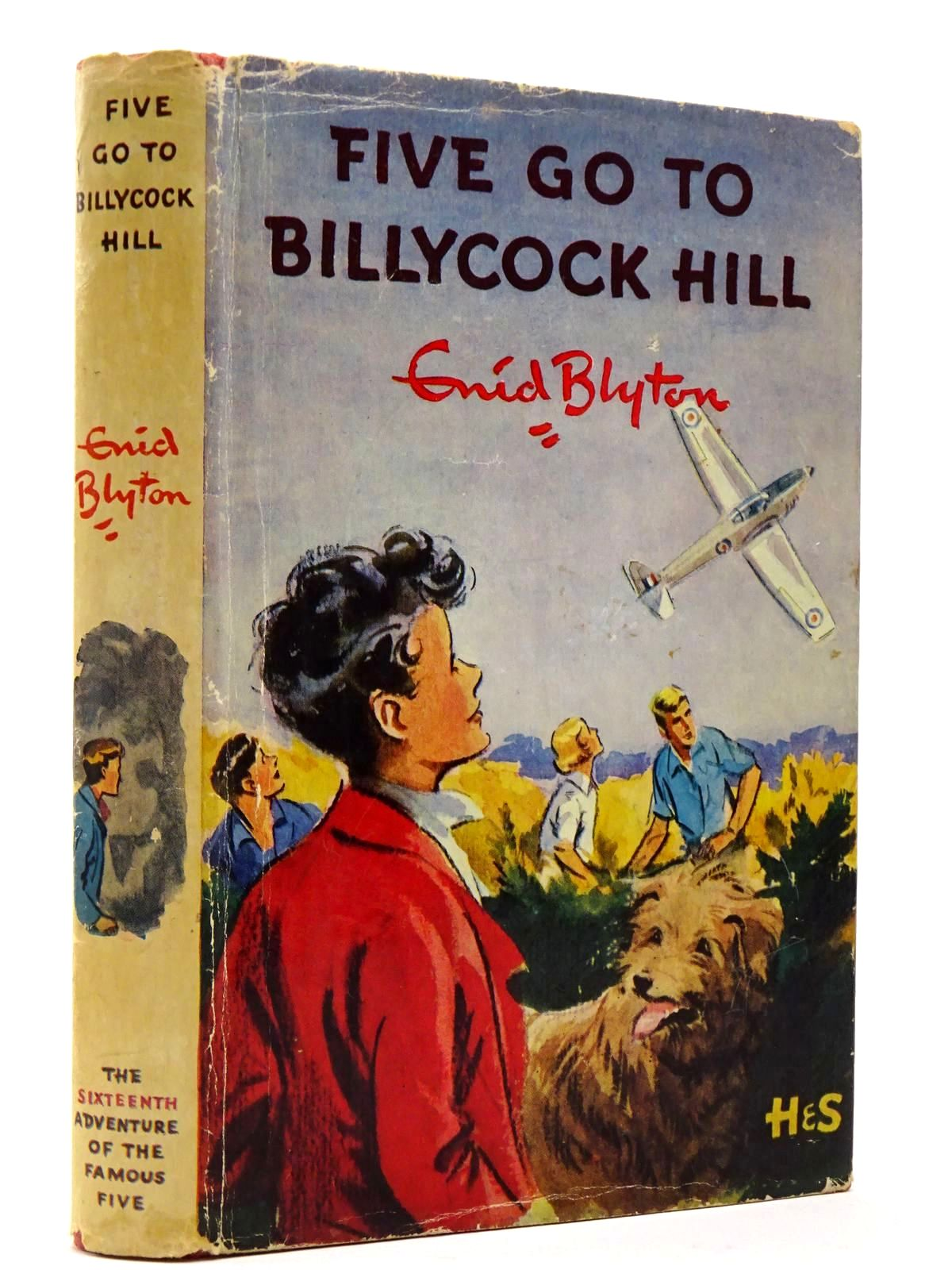 Photo of FIVE GO TO BILLYCOCK HILL written by Blyton, Enid illustrated by Soper, Eileen published by Hodder & Stoughton (STOCK CODE: 2129881)  for sale by Stella & Rose's Books