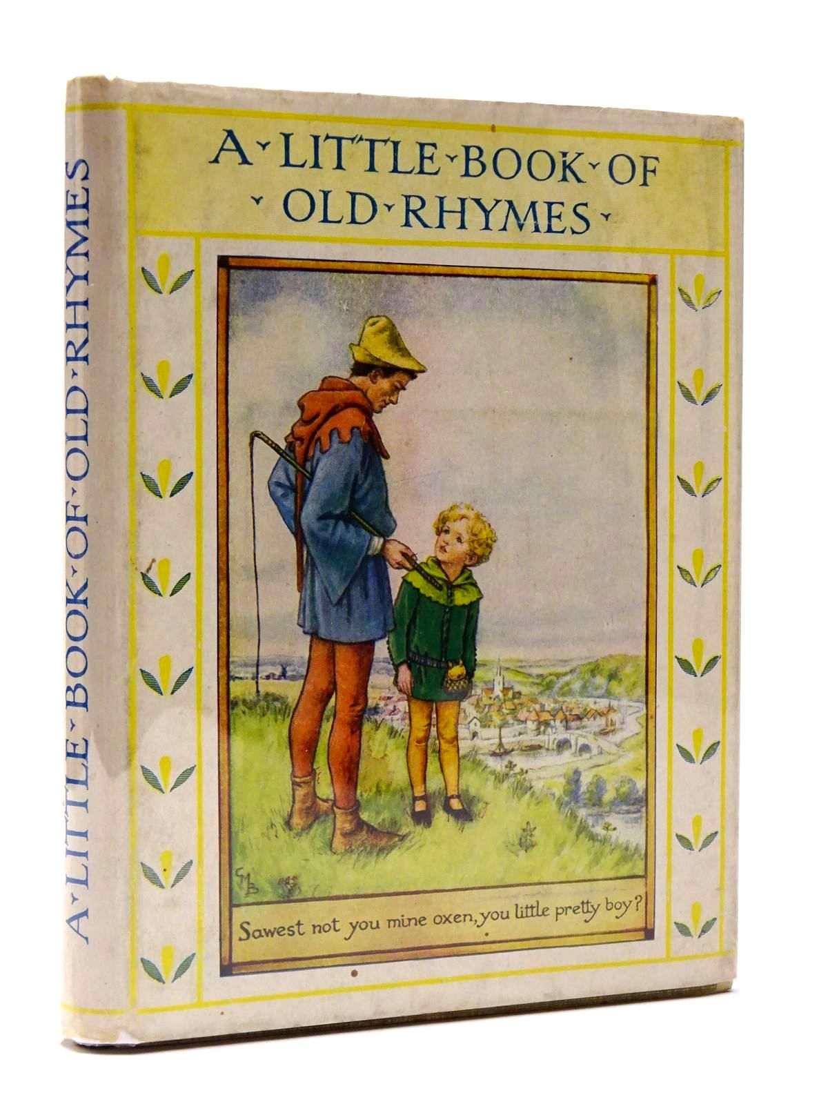 Photo of A LITTLE BOOK OF OLD RHYMES- Stock Number: 2129892