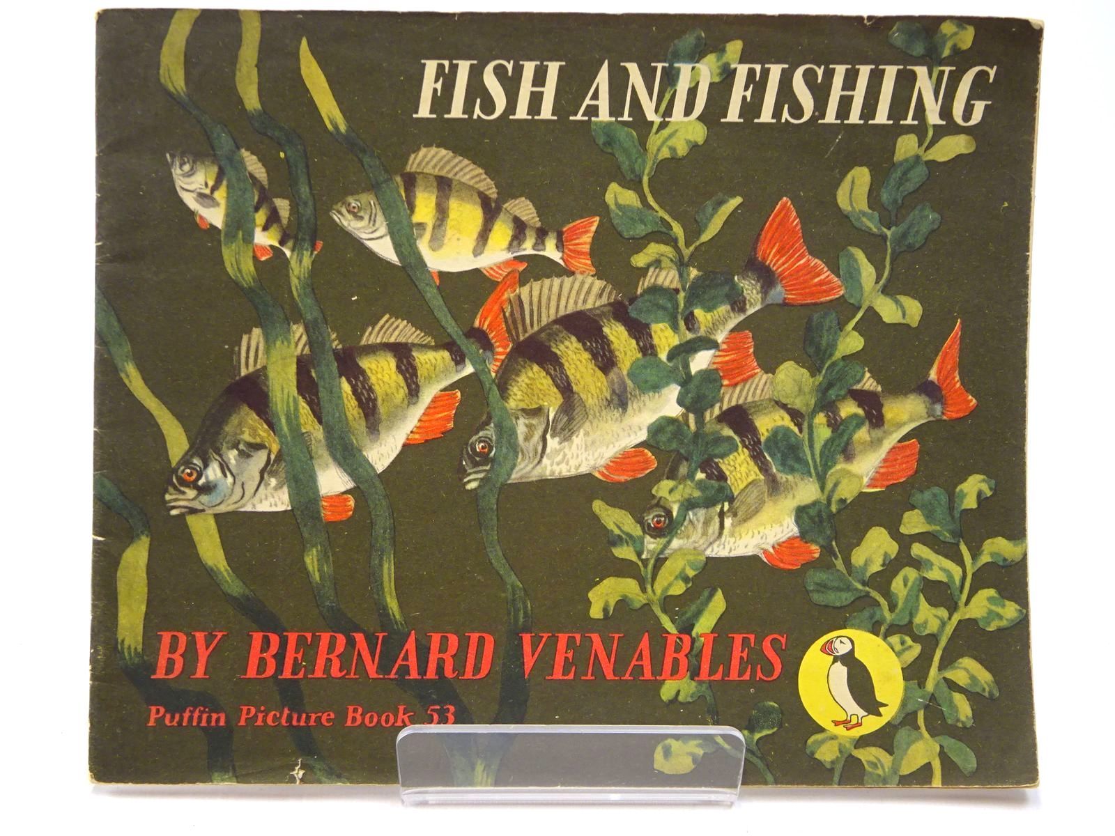 Photo of FISH AND FISHING written by Venables, Bernard illustrated by Venables, Bernard published by Penguin (STOCK CODE: 2130048)  for sale by Stella & Rose's Books