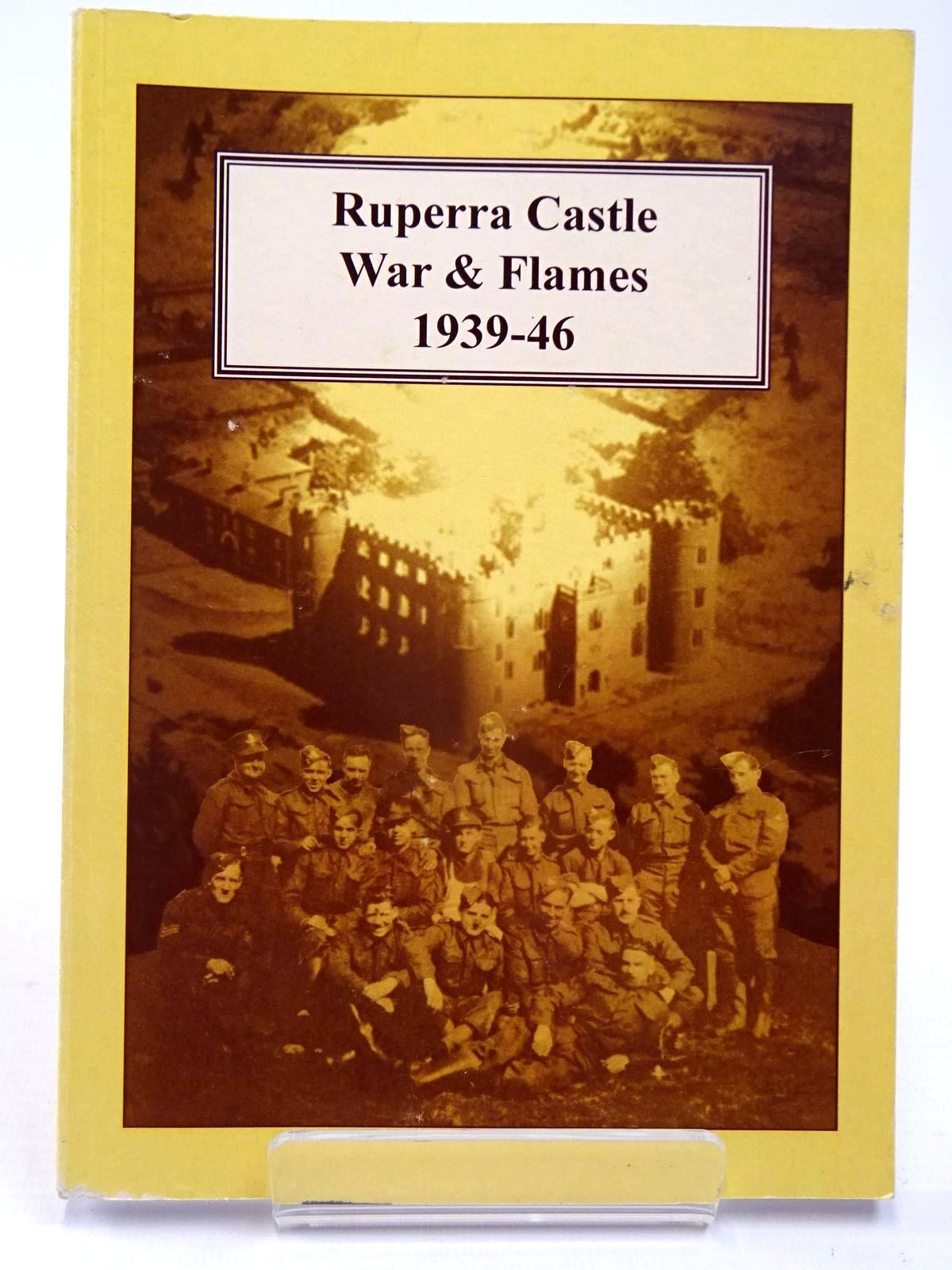 Photo of RUPERRA CASTLE WAR AND FLAMES 1939-46- Stock Number: 2130055