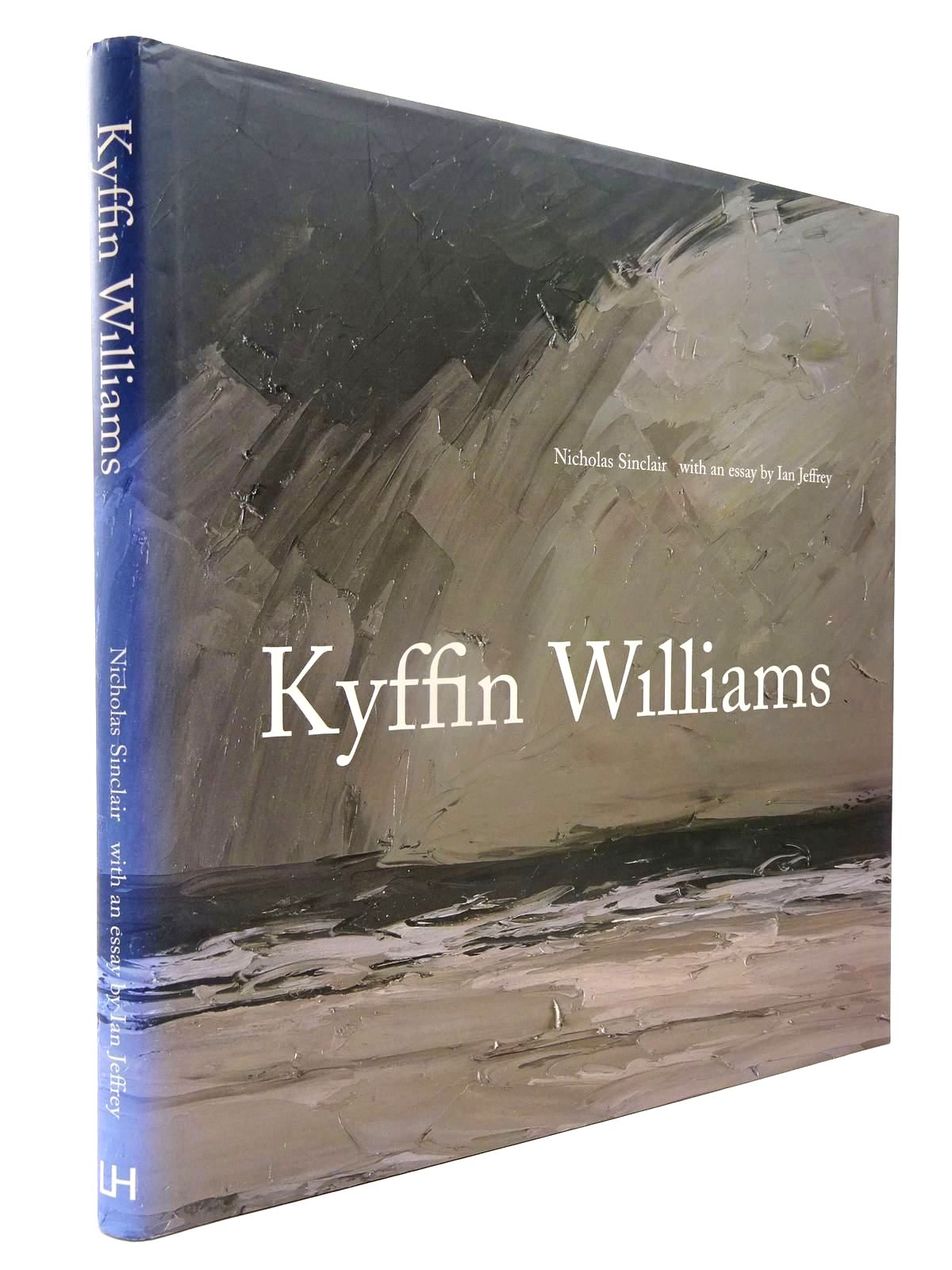 Photo of KYFFIN WILLIAMS written by Sinclair, Nicholas Jeffrey, Ian illustrated by Williams, Kyffin published by Lund Humphries (STOCK CODE: 2130140)  for sale by Stella & Rose's Books