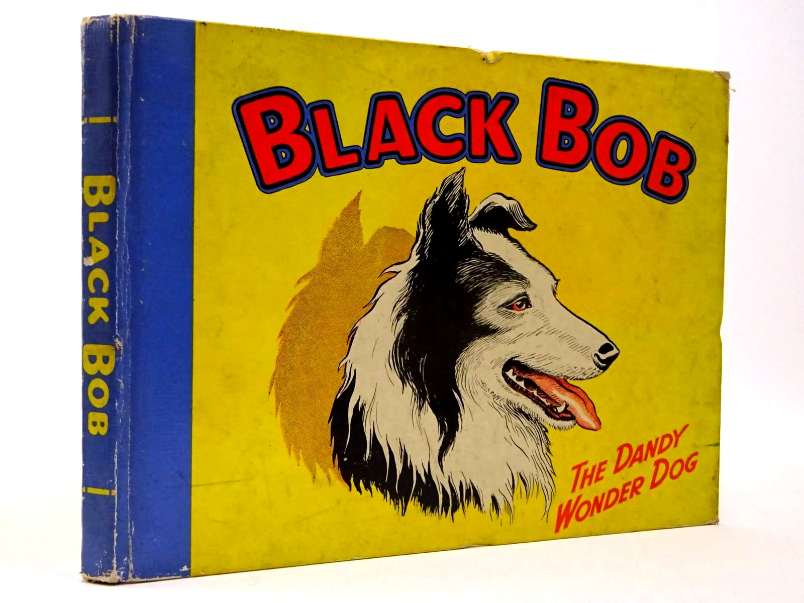 Photo of BLACK BOB THE DANDY WONDER DOG 1955 illustrated by Prout, Jack published by D.C. Thomson & Co Ltd. (STOCK CODE: 2130152)  for sale by Stella & Rose's Books