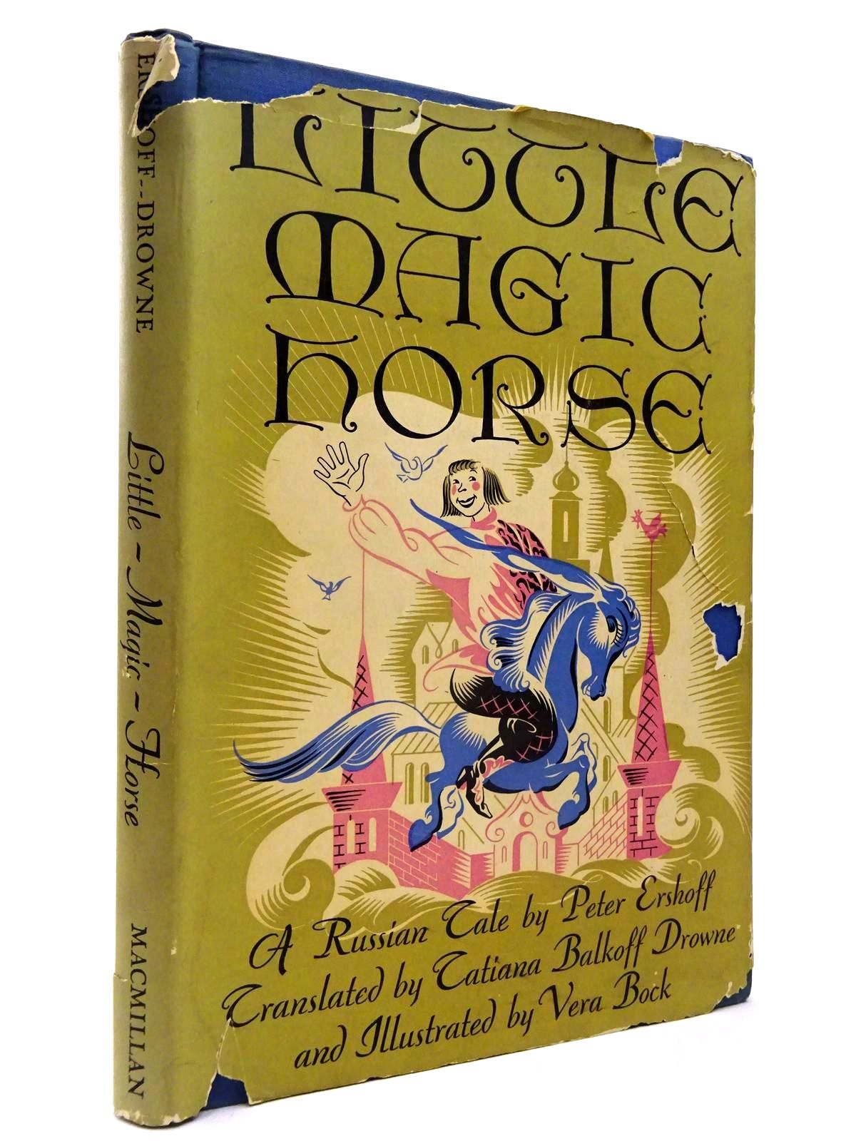 Photo of LITTLE MAGIC HORSE written by Ershoff, Peter<br />Drowne, Tatiana Balkoff illustrated by Bock, Vera published by The Macmillan Company (STOCK CODE: 2130166)  for sale by Stella & Rose's Books