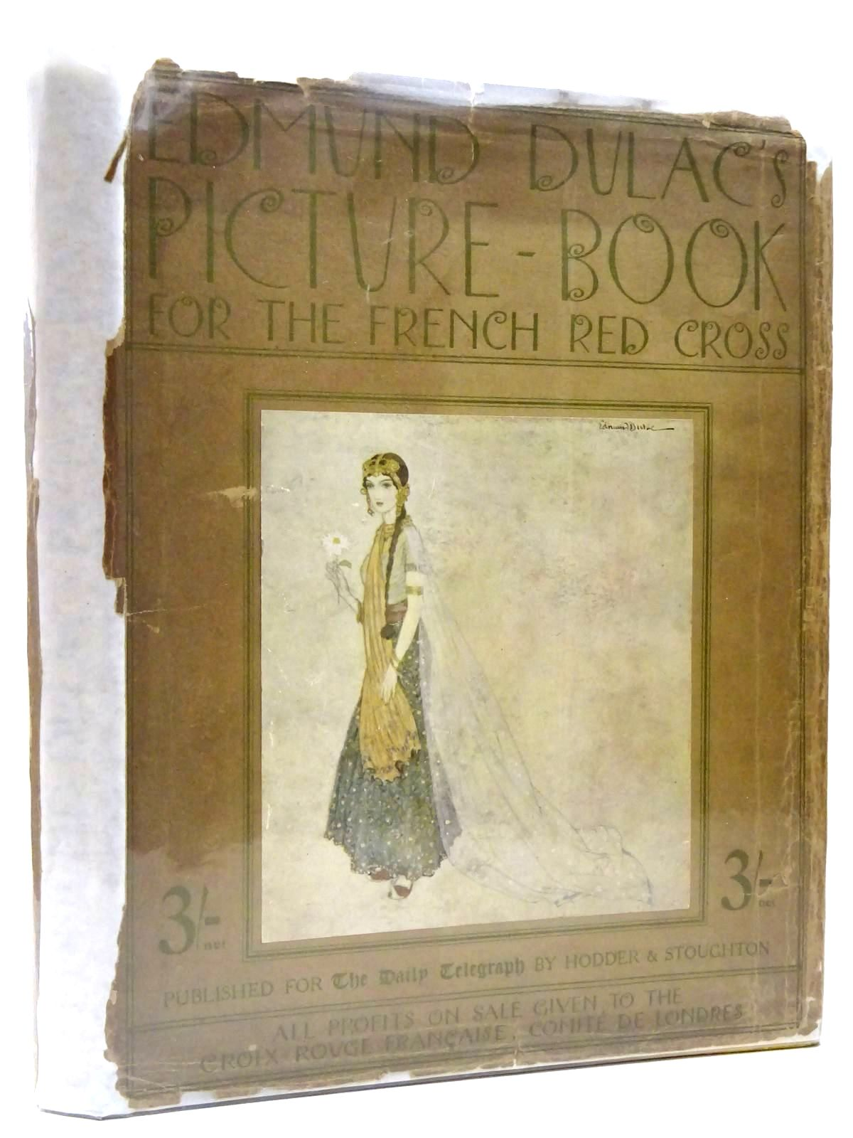 Photo of EDMUND DULAC'S PICTURE BOOK FOR THE FRENCH RED CROSS illustrated by Dulac, Edmund published by Hodder & Stoughton (STOCK CODE: 2130268)  for sale by Stella & Rose's Books