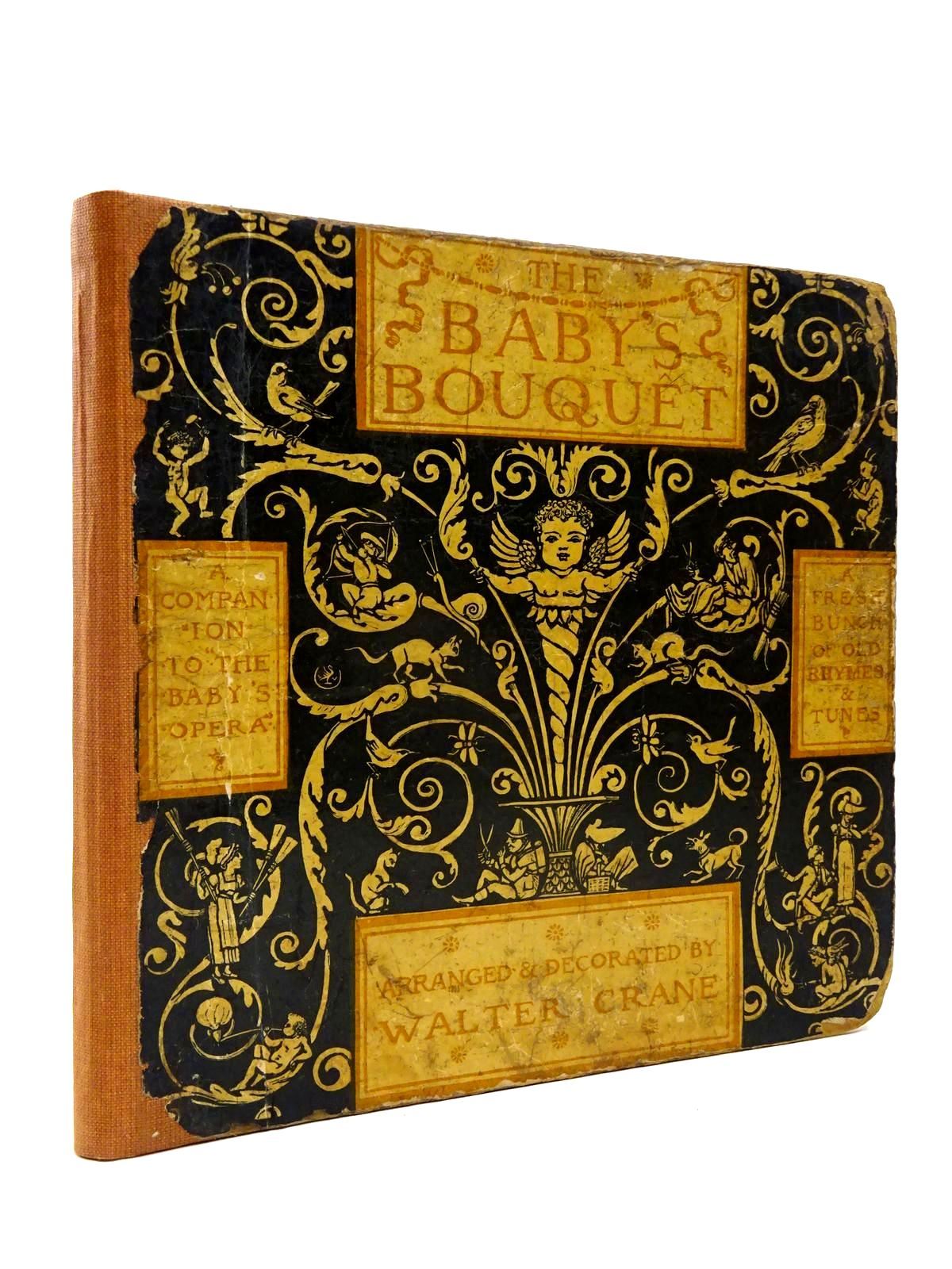 Photo of THE BABY'S BOUQUET written by Crane, Lucy illustrated by Crane, Walter published by George Routledge & Sons (STOCK CODE: 2130295)  for sale by Stella & Rose's Books