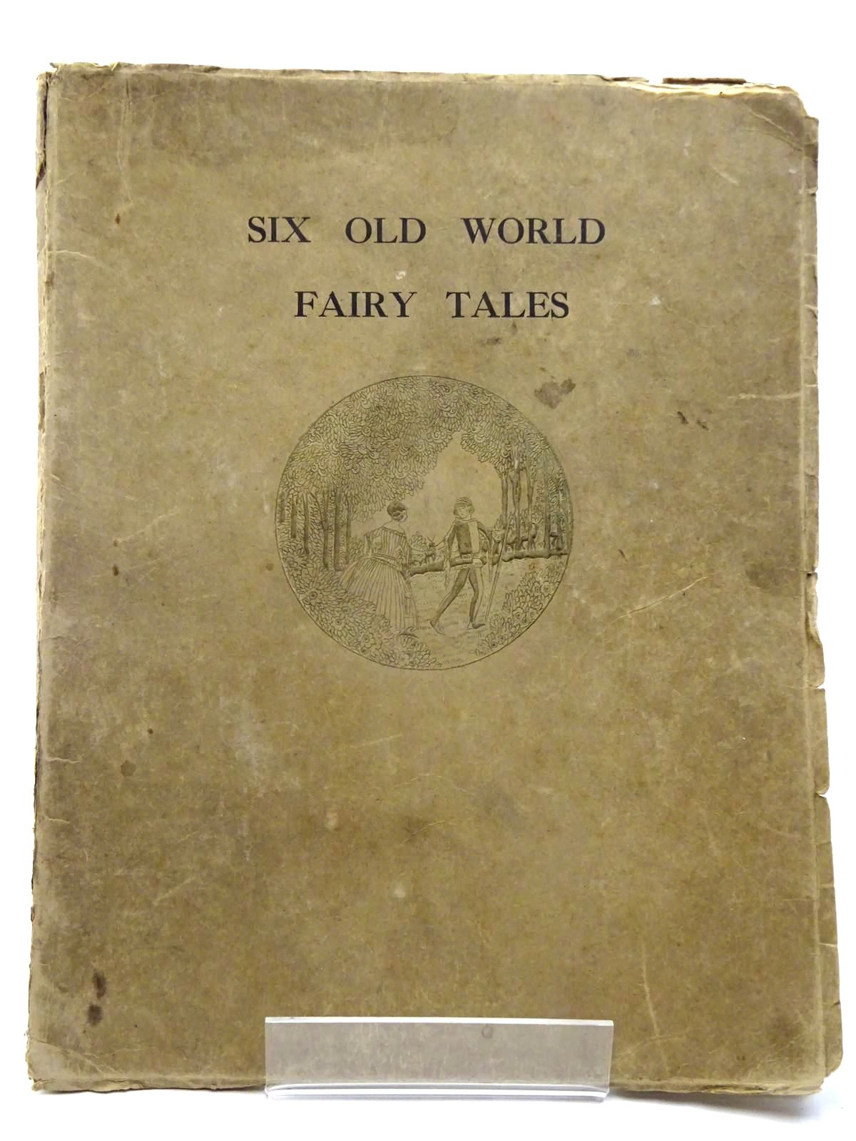 Photo of SIX OLD WORLD FAIRY TALES written by Williams, F.S. illustrated by Wilkinson, J.K. published by Peter Hopwood & Co. Ltd (STOCK CODE: 2130305)  for sale by Stella & Rose's Books