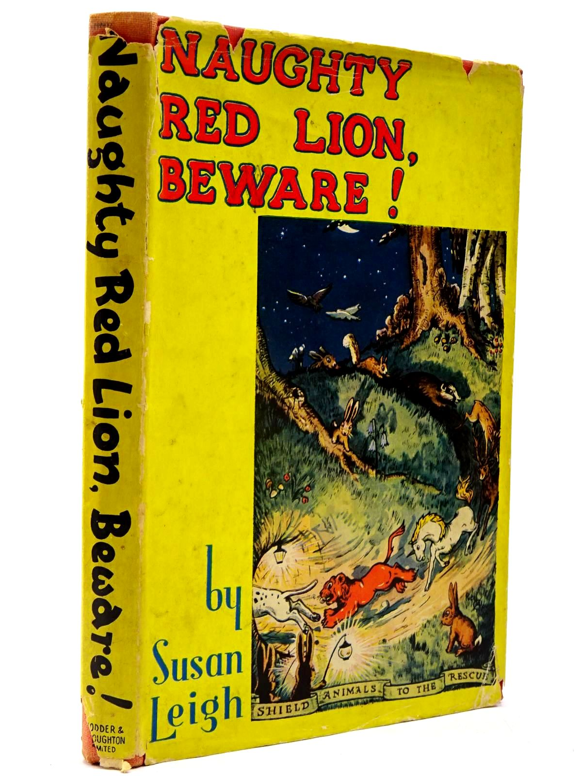 Photo of NAUGHTY RED LION, BEWARE! written by Leigh, Susan illustrated by Mould, Nigel published by Hodder & Stoughton (STOCK CODE: 2130347)  for sale by Stella & Rose's Books