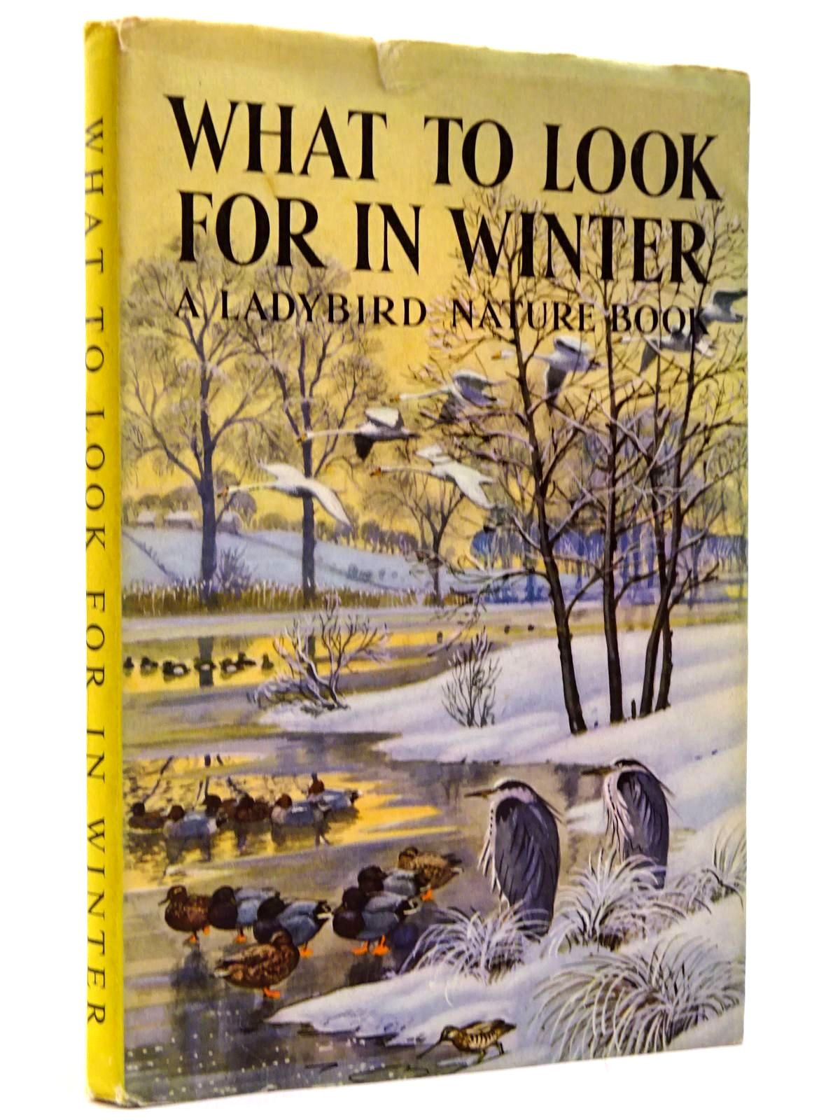 Photo of WHAT TO LOOK FOR IN WINTER written by Watson, E.L. Grant illustrated by Tunnicliffe, C.F. published by Wills & Hepworth Ltd. (STOCK CODE: 2130394)  for sale by Stella & Rose's Books