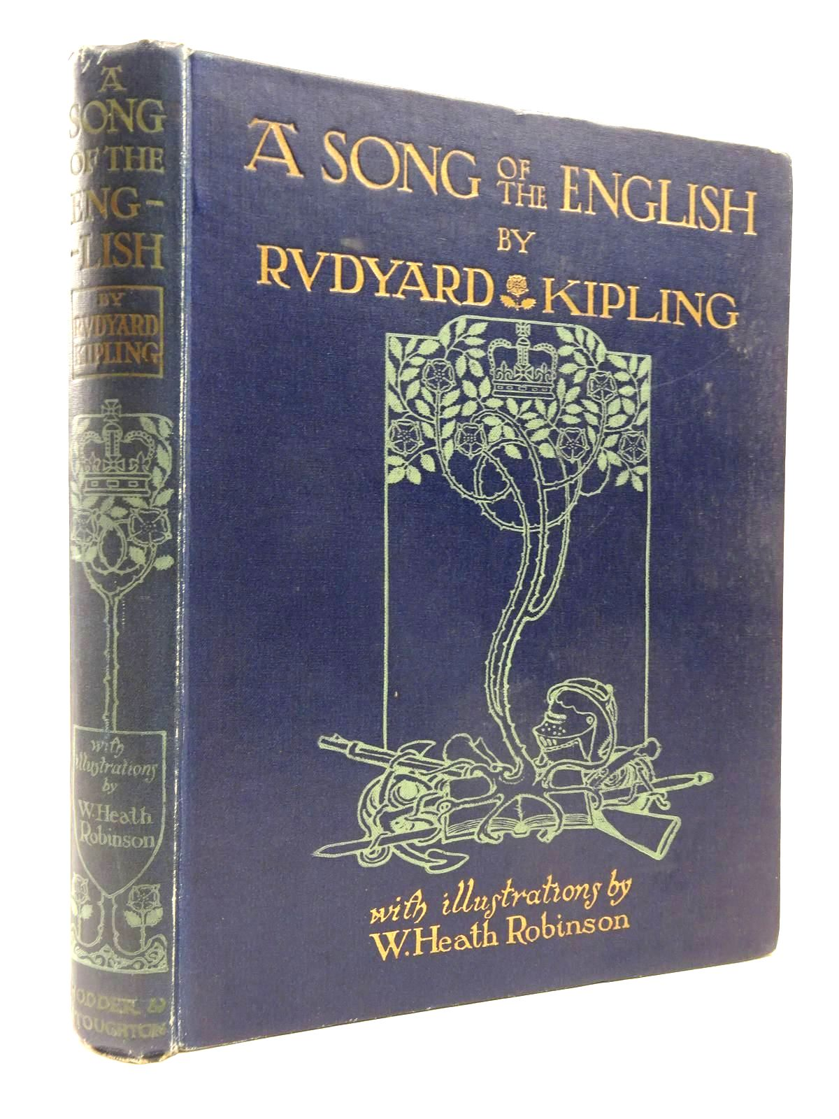 Photo of A SONG OF THE ENGLISH written by Kipling, Rudyard illustrated by Robinson, W. Heath published by Hodder & Stoughton (STOCK CODE: 2130476)  for sale by Stella & Rose's Books