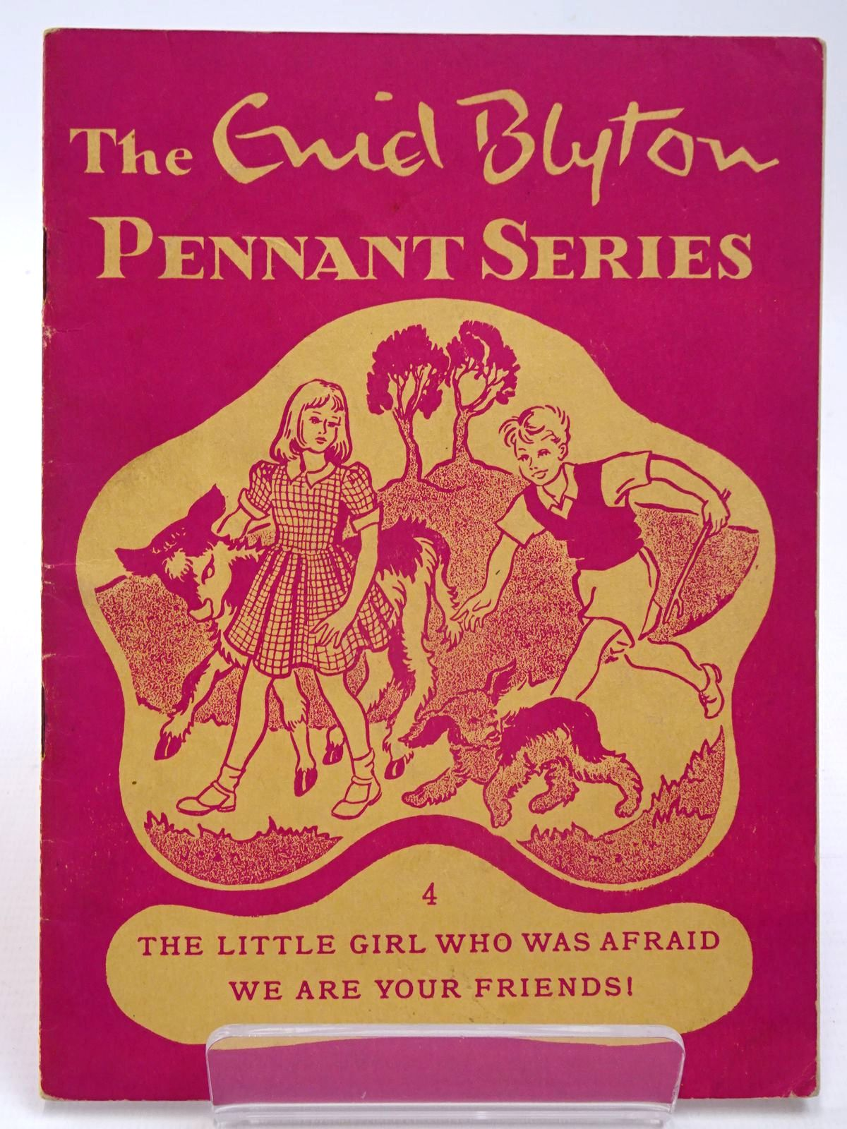 Photo of THE ENID BLYTON PENNANT SERIES No. 4 THE LITTLE GIRL WHO WAS AFRAID / WE ARE YOUR FRIENDS!- Stock Number: 2130524