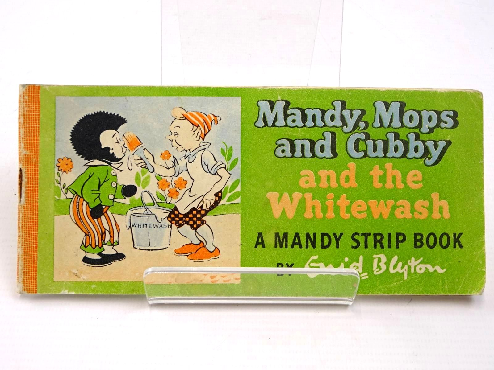 Photo of MANDY, MOPS AND CUBBY AND THE WHITEWASH written by Blyton, Enid illustrated by Wheeler, Dorothy M. published by Sampson Low, Marston & Co. (STOCK CODE: 2130547)  for sale by Stella & Rose's Books