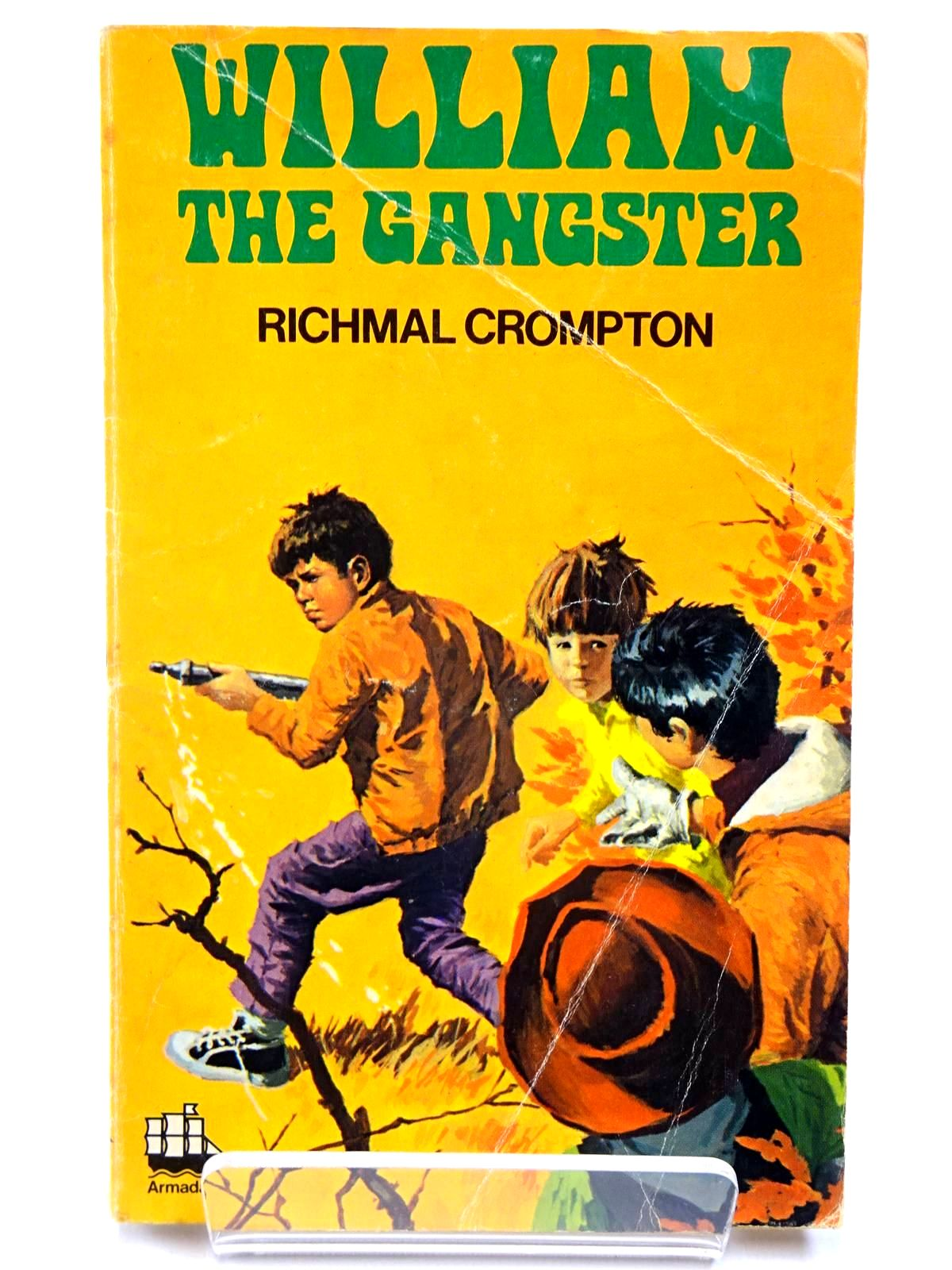 Photo of WILLIAM THE GANGSTER written by Crompton, Richmal published by Armada (STOCK CODE: 2130559)  for sale by Stella & Rose's Books