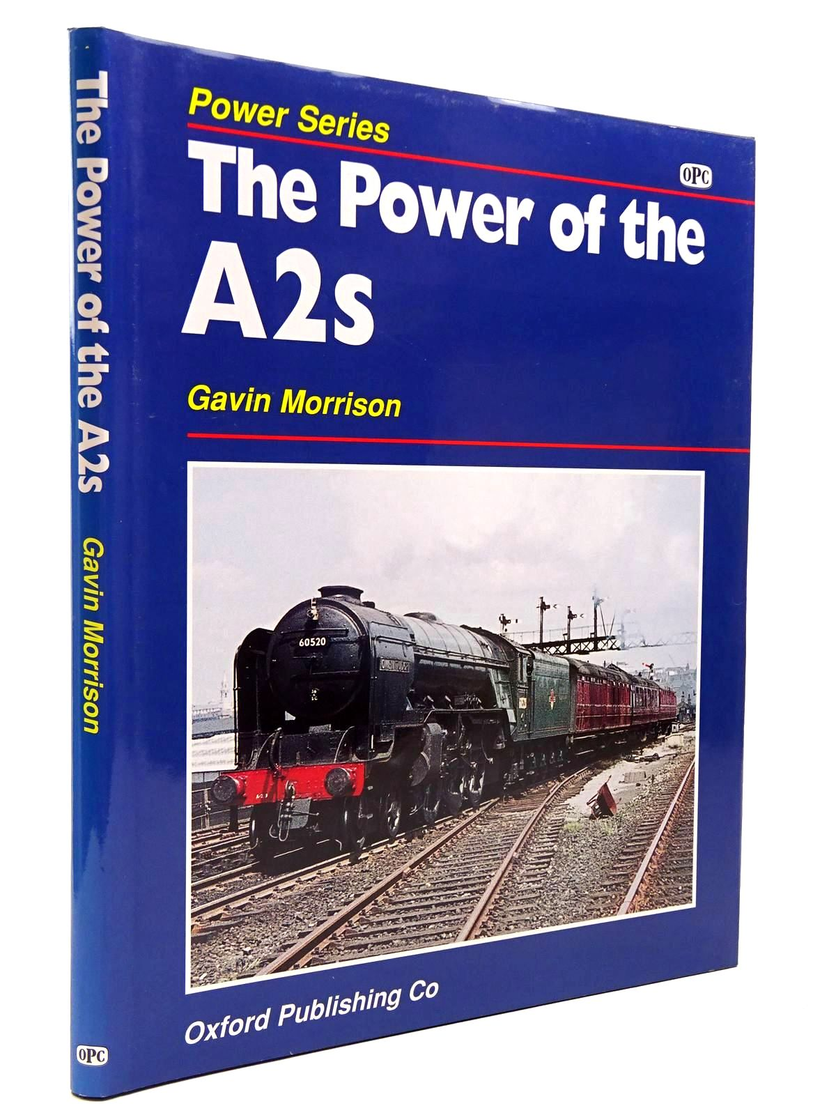 Photo of THE POWER OF THE A2S written by Morrison, Gavin published by O.P.C., Ian Allan (STOCK CODE: 2130594)  for sale by Stella & Rose's Books
