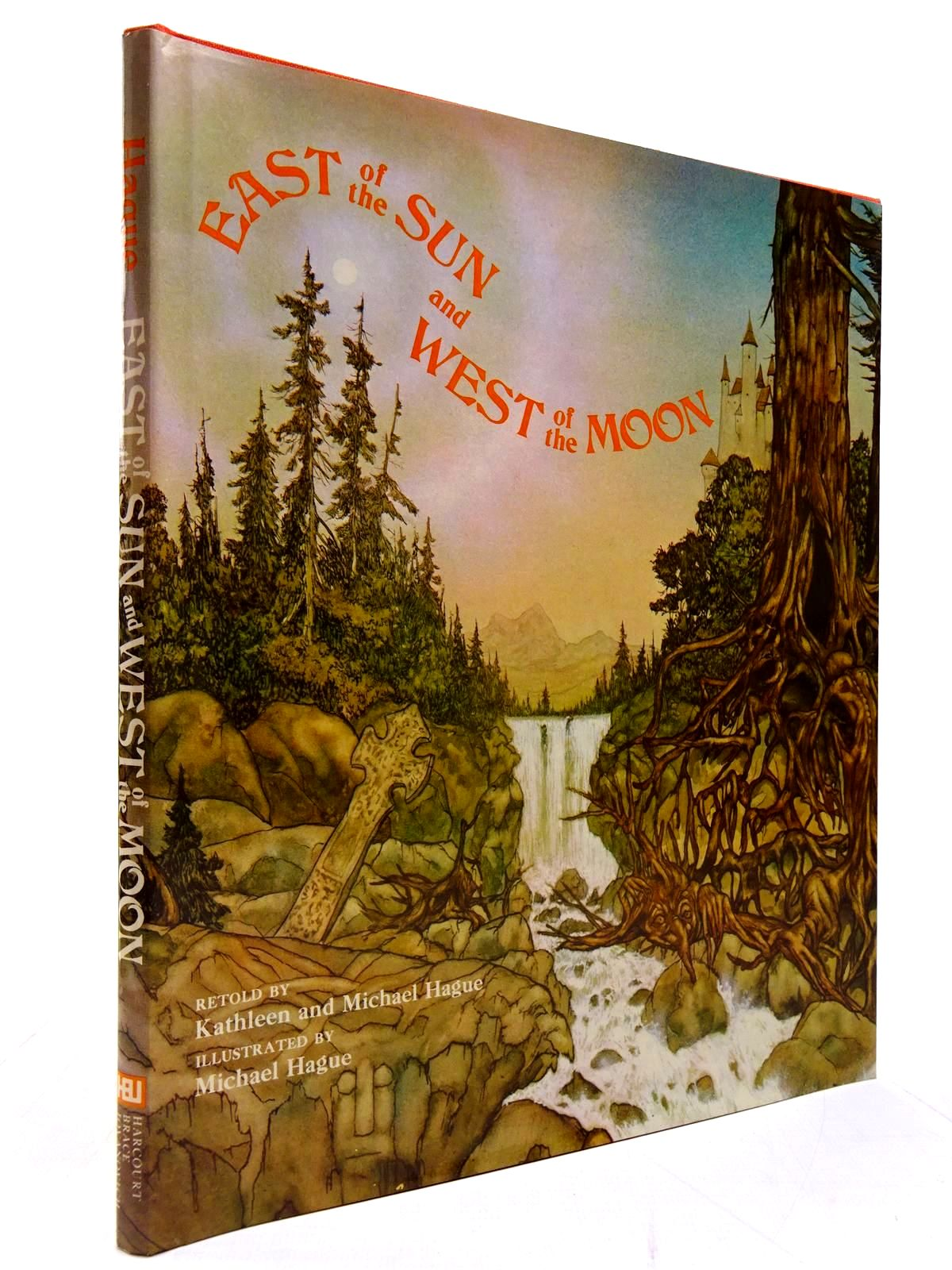 Photo of EAST OF THE SUN AND WEST OF THE MOON written by Hague, Kathleen Hague, Michael illustrated by Hague, Michael published by Harcourt Brace Jovanovitch (STOCK CODE: 2130596)  for sale by Stella & Rose's Books