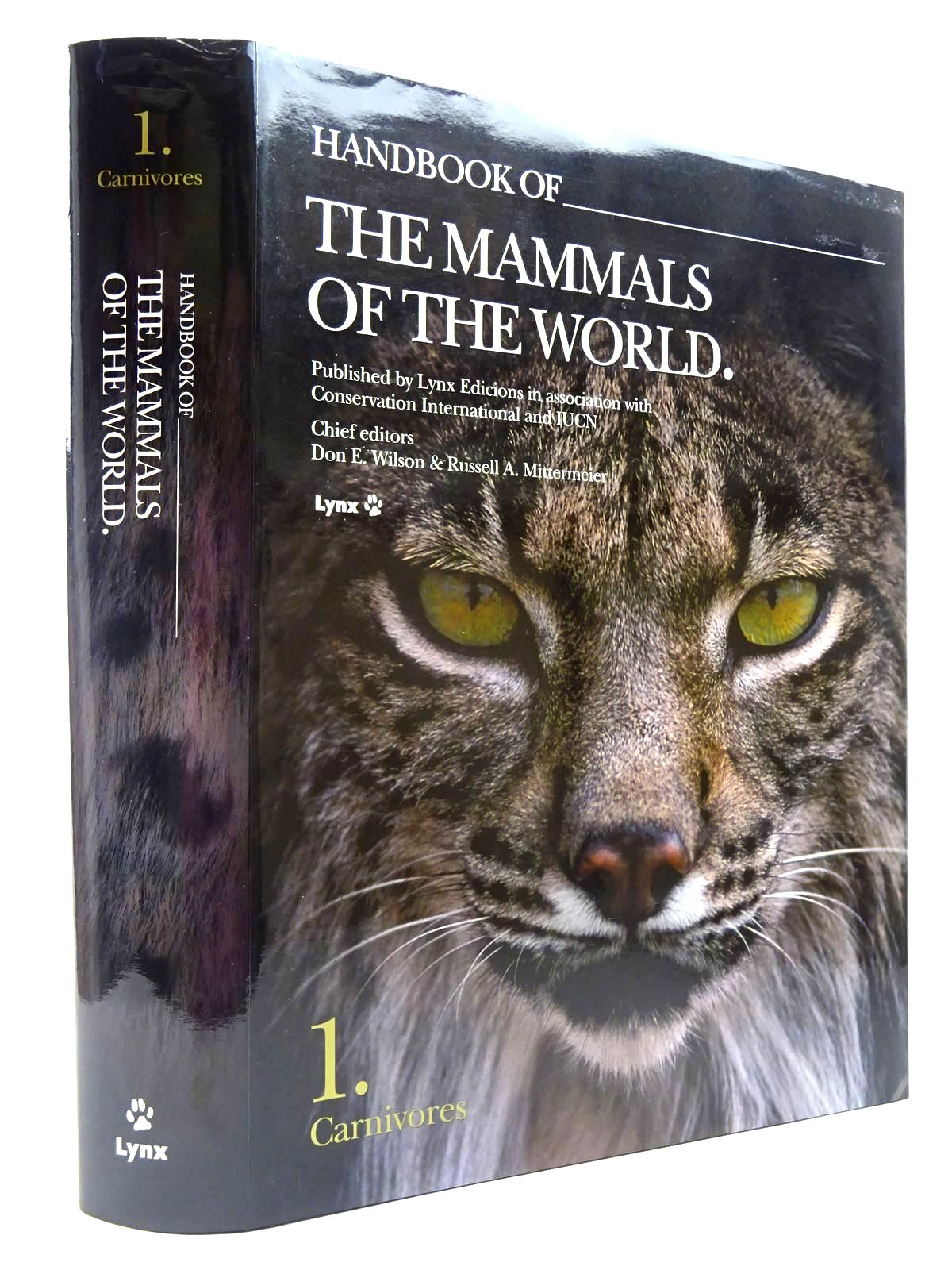 Photo of HANDBOOK OF THE MAMMALS OF THE WORLD 1. CARNIVORES written by Wilson, Don E.<br />Mittermeier, Russell A.<br />Cavallini, Paolo<br />et al, published by Lynx Edicions (STOCK CODE: 2130635)  for sale by Stella & Rose's Books