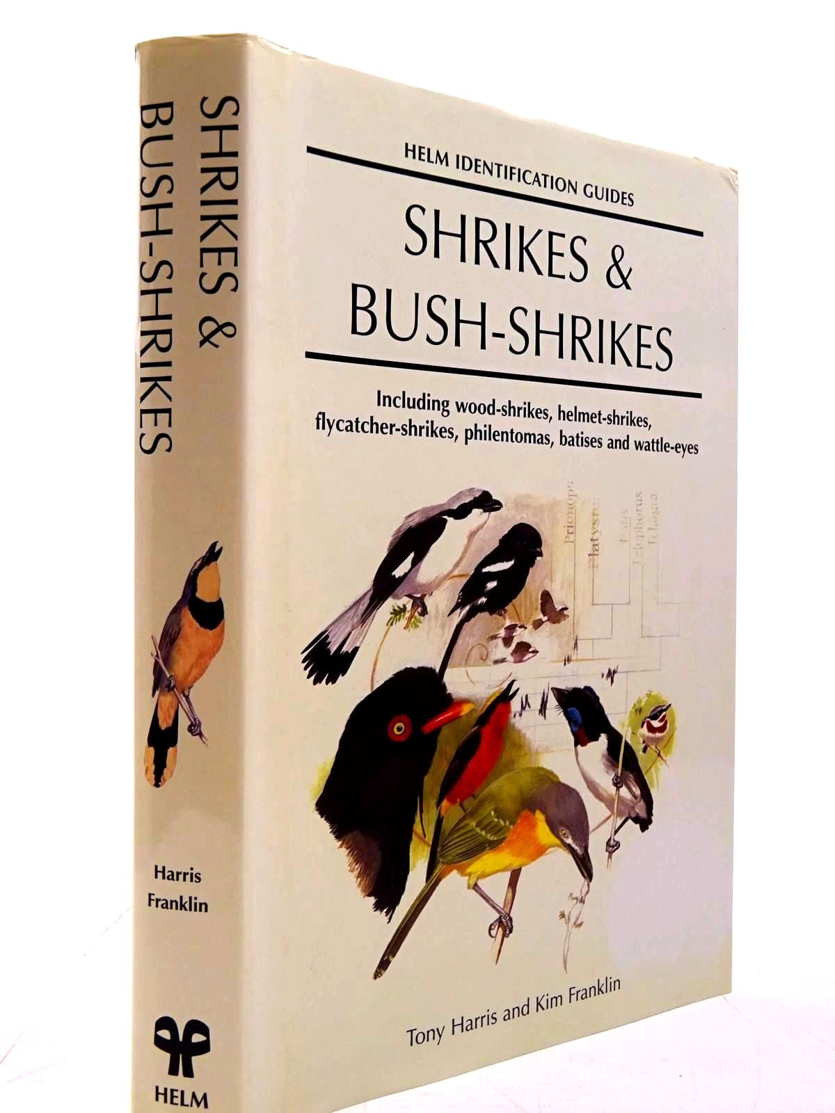 Photo of SHRIKES & BUSH-SHRIKES written by Harris, Tony<br />Franklin, Kim published by Christopher Helm (STOCK CODE: 2130642)  for sale by Stella & Rose's Books