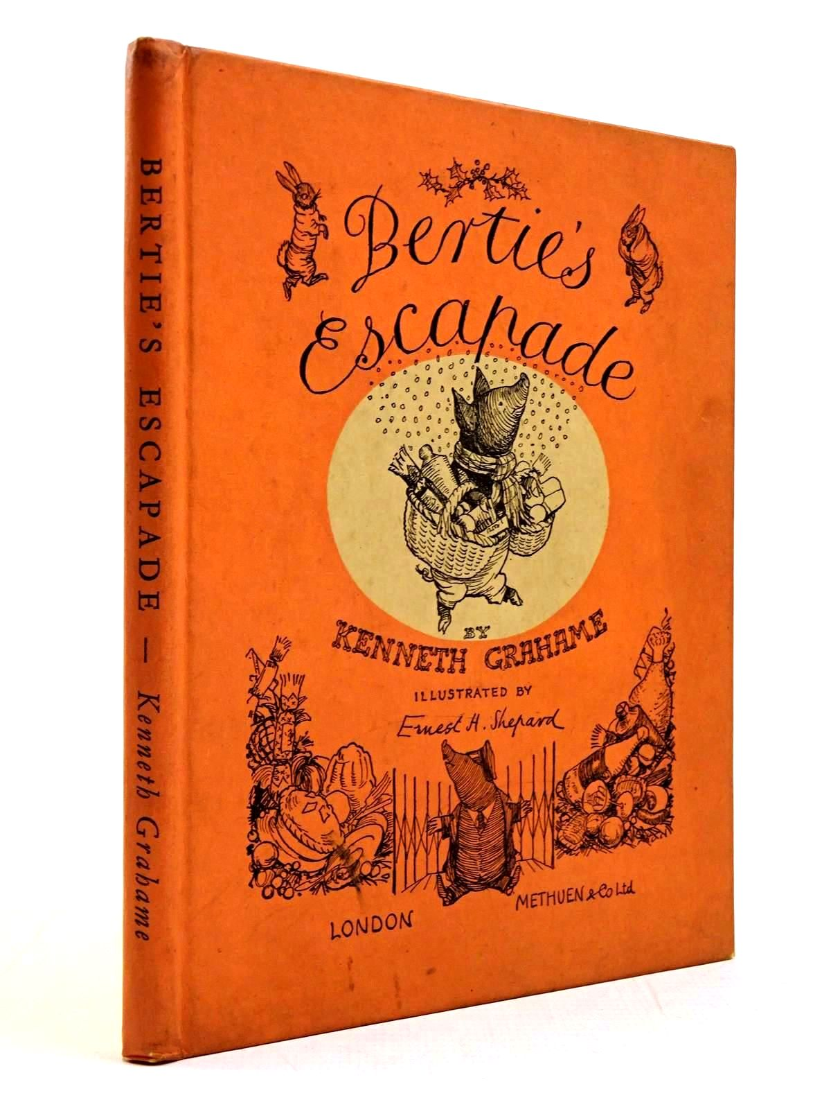 Photo of BERTIE'S ESCAPADE written by Grahame, Kenneth illustrated by Shepard, E.H. published by Methuen & Co. Ltd. (STOCK CODE: 2130659)  for sale by Stella & Rose's Books
