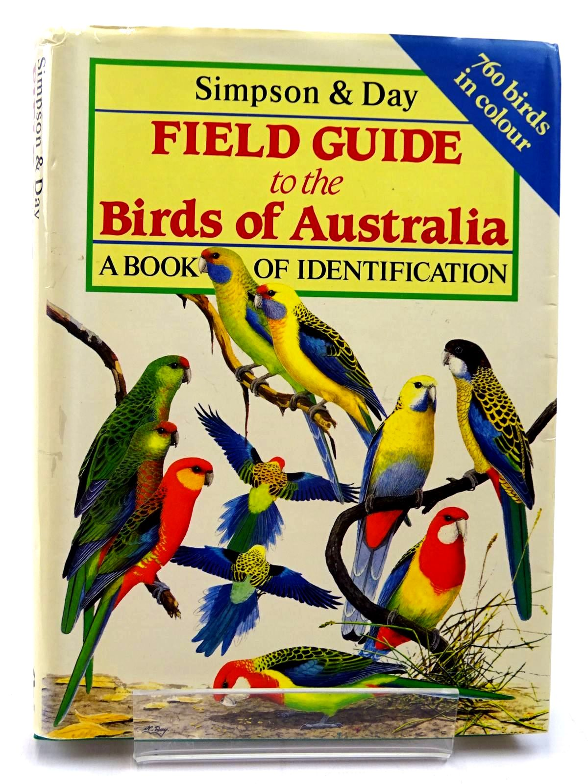 Photo of FIELD GUIDE TO THE BIRDS OF AUSTRALIA written by Simpson, Ken Day, Nicolas et al,  published by Christopher Helm (STOCK CODE: 2130713)  for sale by Stella & Rose's Books