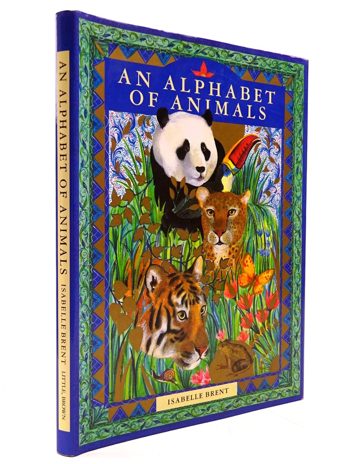 Photo of AN ALPHABET OF ANIMALS written by Brent, Isabelle illustrated by Brent, Isabelle published by Little, Brown and Company (STOCK CODE: 2130738)  for sale by Stella & Rose's Books