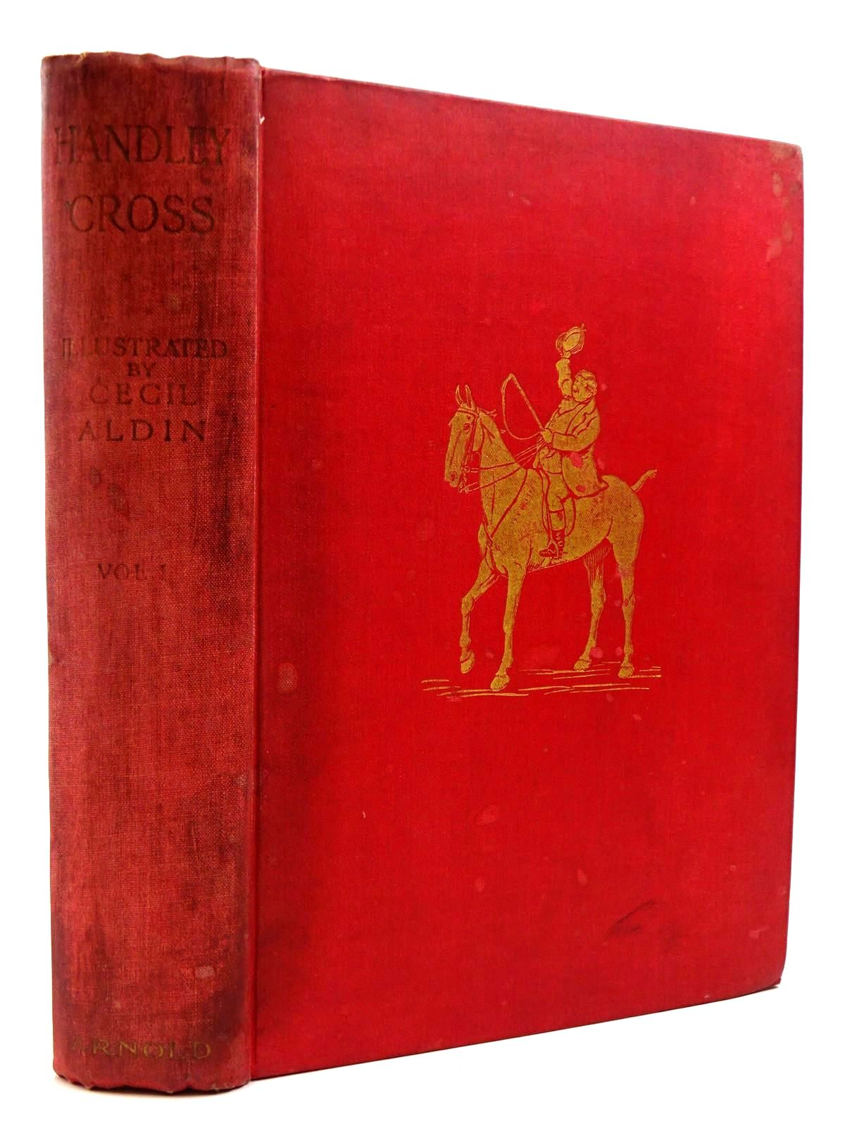 Photo of HANDLEY CROSS OR MR. JORROCKS'S HUNT - VOLUME I- Stock Number: 2130785