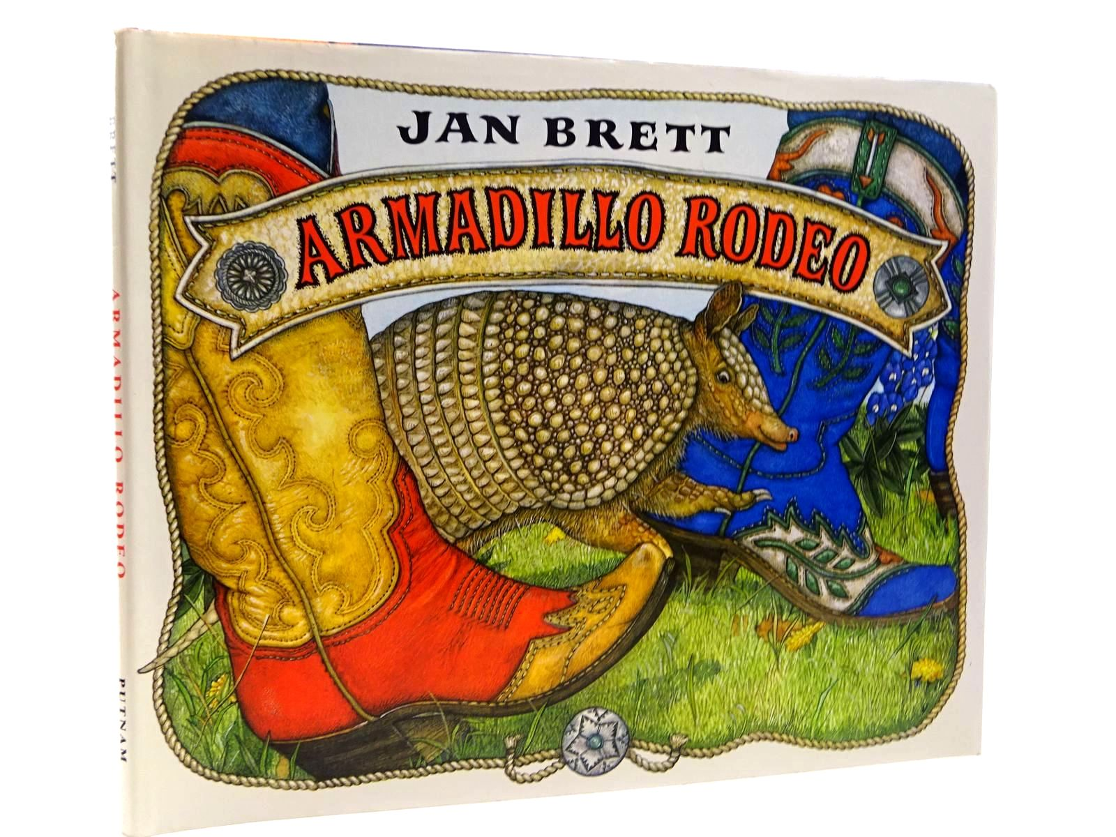 Photo of ARMADILLO RODEO written by Brett, Jan illustrated by Brett, Jan published by G.P. Putnam's Sons (STOCK CODE: 2130799)  for sale by Stella & Rose's Books