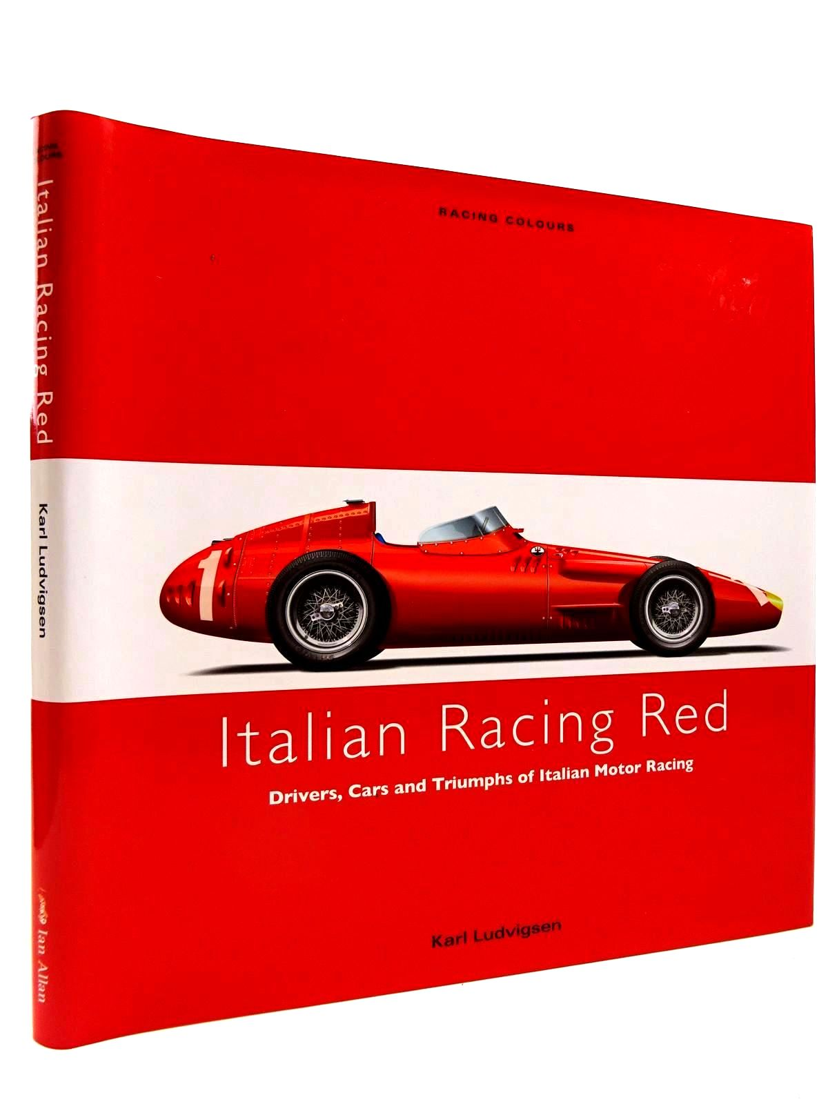 Photo of ITALIAN RACING RED written by Ludvigsen, Karl published by Ian Allan (STOCK CODE: 2130840)  for sale by Stella & Rose's Books