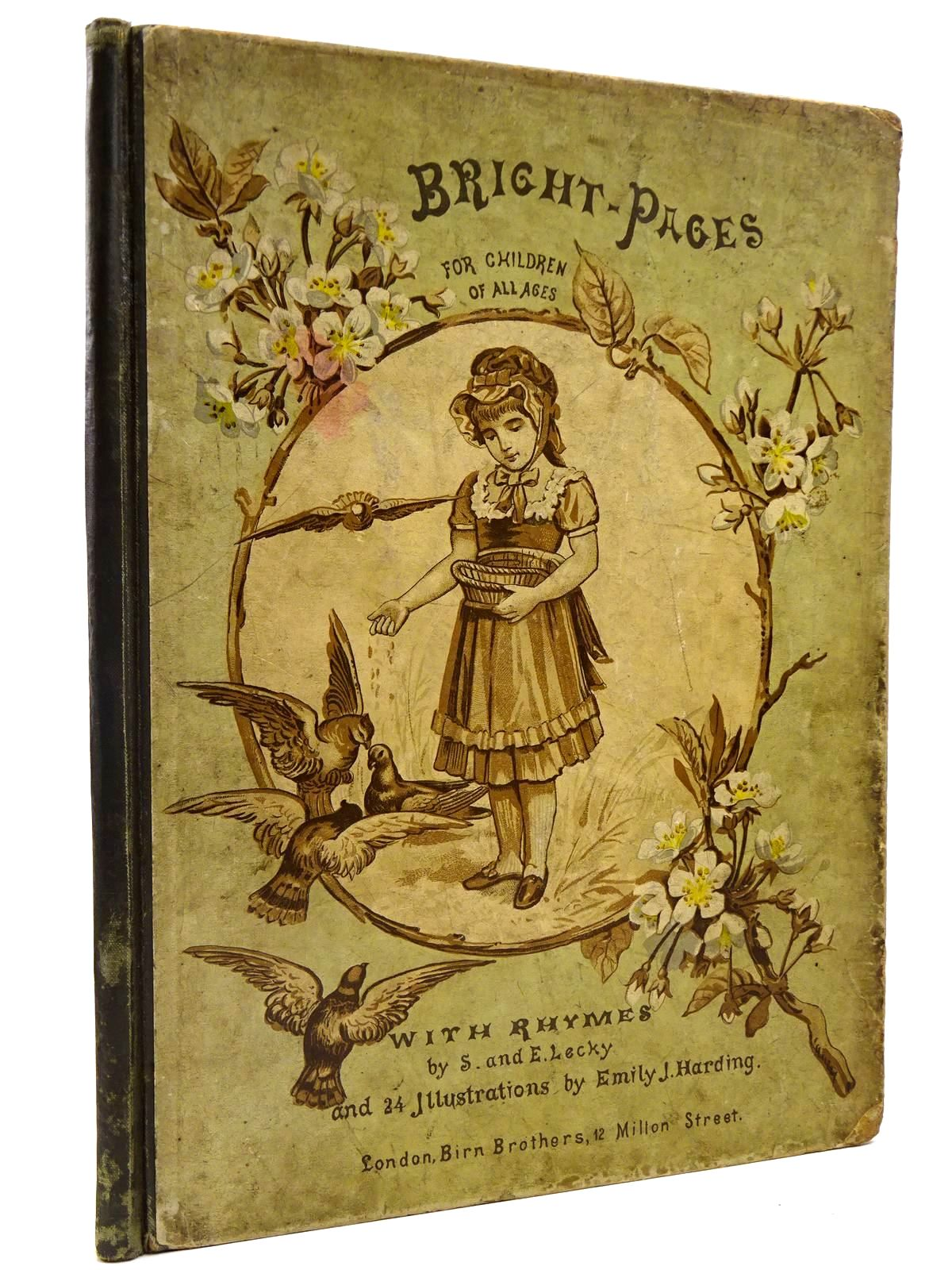 Photo of BRIGHT-PAGES FOR CHILDREN OF ALL AGES written by Lecky, S. Lecky, E. illustrated by Harding, Emily J. published by Birn Brothers (STOCK CODE: 2130873)  for sale by Stella & Rose's Books