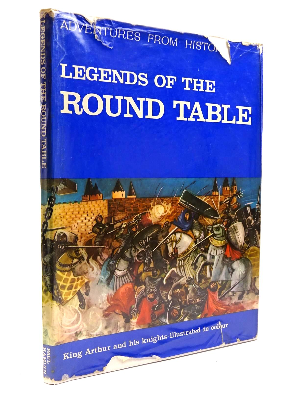 Photo of LEGENDS OF THE ROUND TABLE written by Wilson, Barbara Ker illustrated by Calati, Maria published by Paul Hamlyn (STOCK CODE: 2130874)  for sale by Stella & Rose's Books