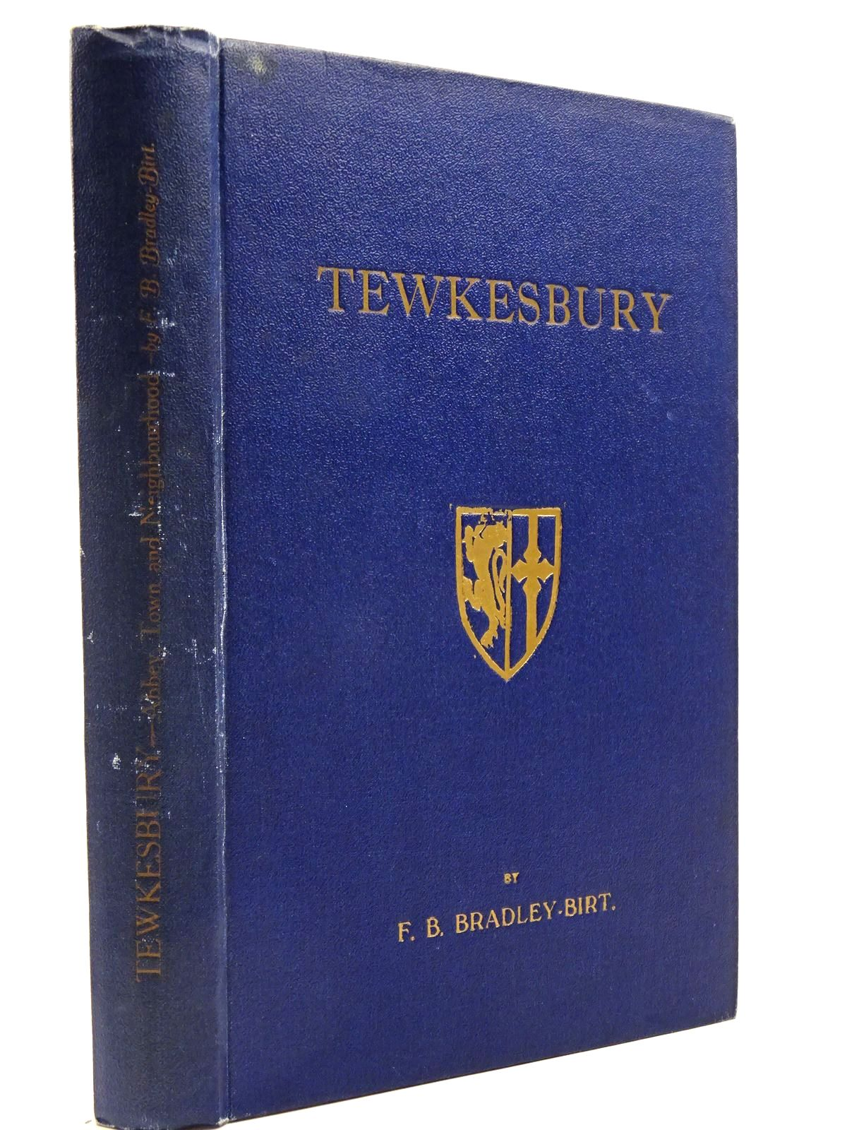 Photo of TEWKESBURY written by Bradley-Birt, F.B. illustrated by Home, Percy published by Phillips & Probert Ltd. (STOCK CODE: 2130894)  for sale by Stella & Rose's Books