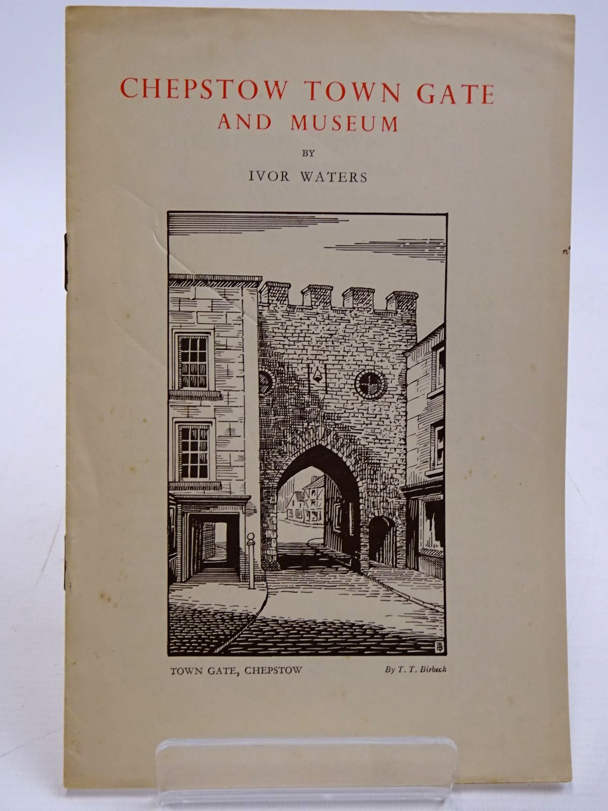 Photo of CHEPSTOW TOWN GATE AND MUSEUM written by Waters, Ivor illustrated by Birbeck, T.T. published by The Chepstow Society (STOCK CODE: 2130912)  for sale by Stella & Rose's Books