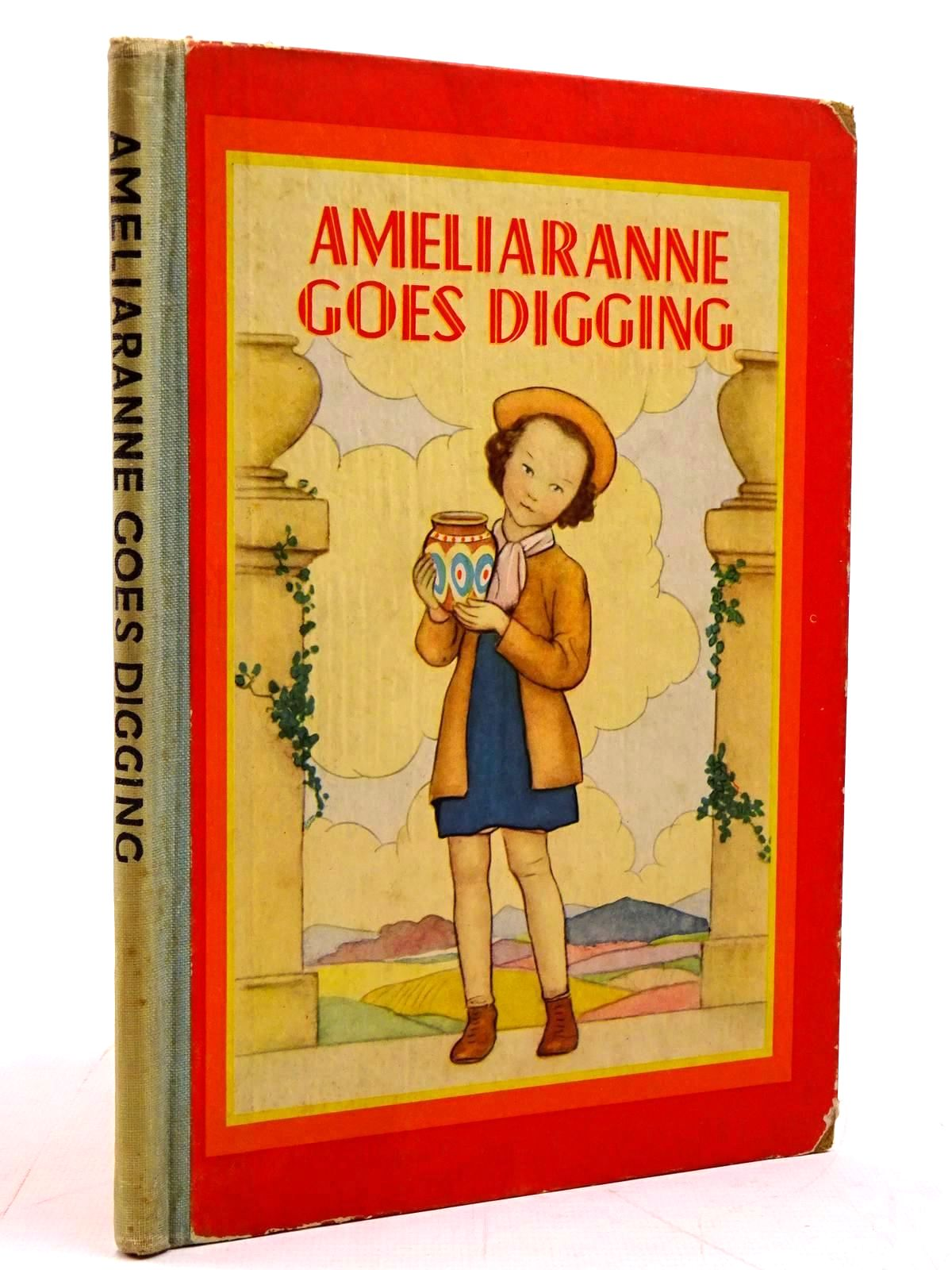 Photo of AMELIARANNE GOES DIGGING written by Wood, Lorna illustrated by Pearse, S.B. published by George G. Harrap & Co. Ltd. (STOCK CODE: 2130935)  for sale by Stella & Rose's Books