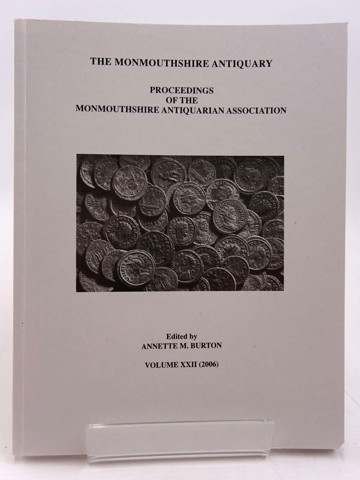 Photo of THE MONMOUTHSHIRE ANTIQUARY VOL XXII written by Burton, Annette M. published by Monmouthshire Antiquarian Association (STOCK CODE: 2130951)  for sale by Stella & Rose's Books
