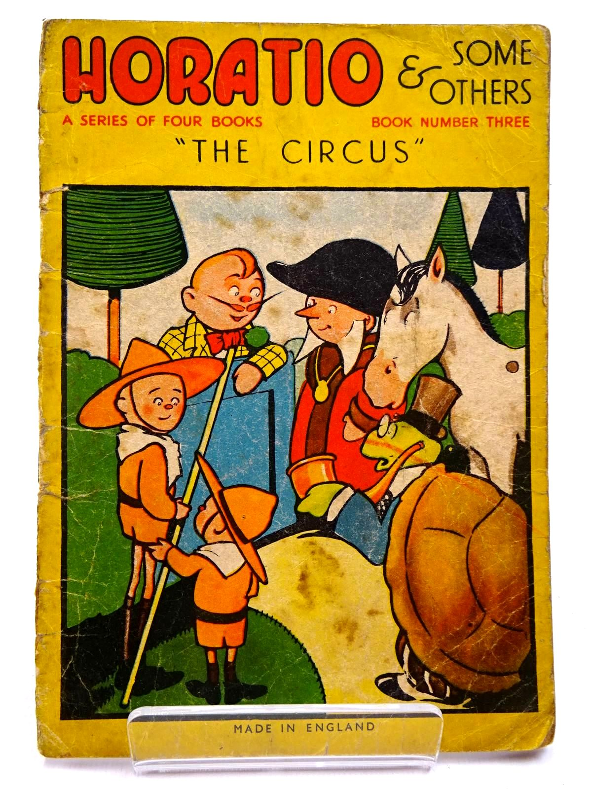 Photo of HORATIO & SOME OTHERS BOOK NUMBER THREE THE CIRCUS- Stock Number: 2131008