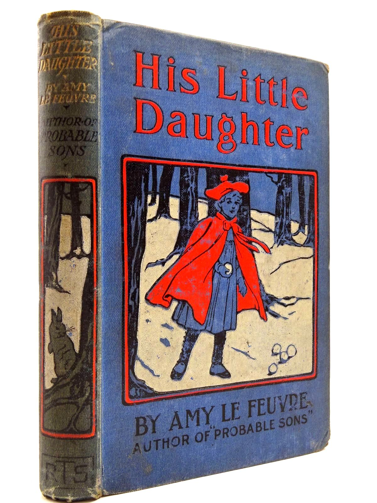 Photo of HIS LITTLE DAUGHTER written by Le Feuvre, Amy illustrated by Groome, W.H.C. published by The Religious Tract Society (STOCK CODE: 2131014)  for sale by Stella & Rose's Books