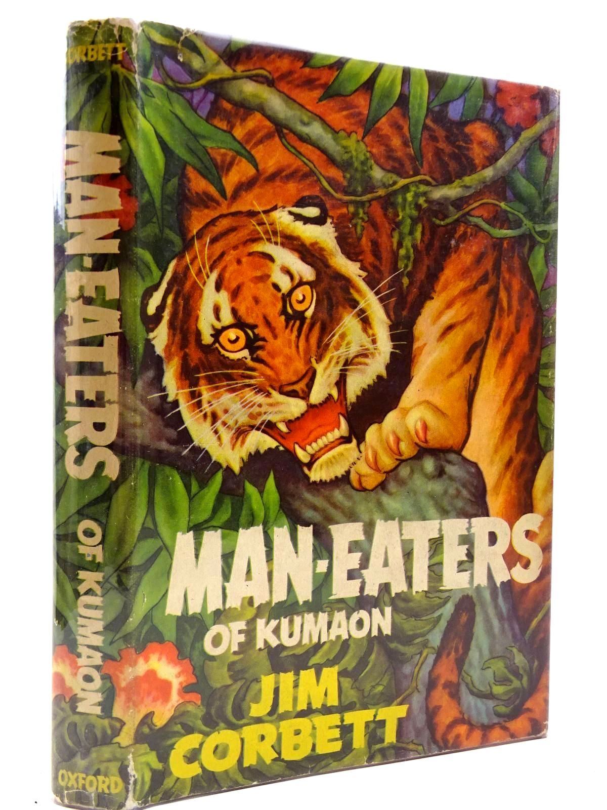 Photo of MAN-EATERS OF KUMAON written by Corbett, Jim<br />Hallett, Maurice<br />Linlithgow, Lord published by Oxford University Press (STOCK CODE: 2131025)  for sale by Stella & Rose's Books