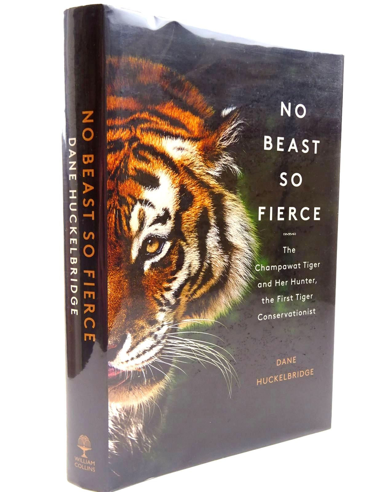 Photo of NO BEAST SO FIERCE written by Huckelbridge, Dane published by William Collins (STOCK CODE: 2131028)  for sale by Stella & Rose's Books