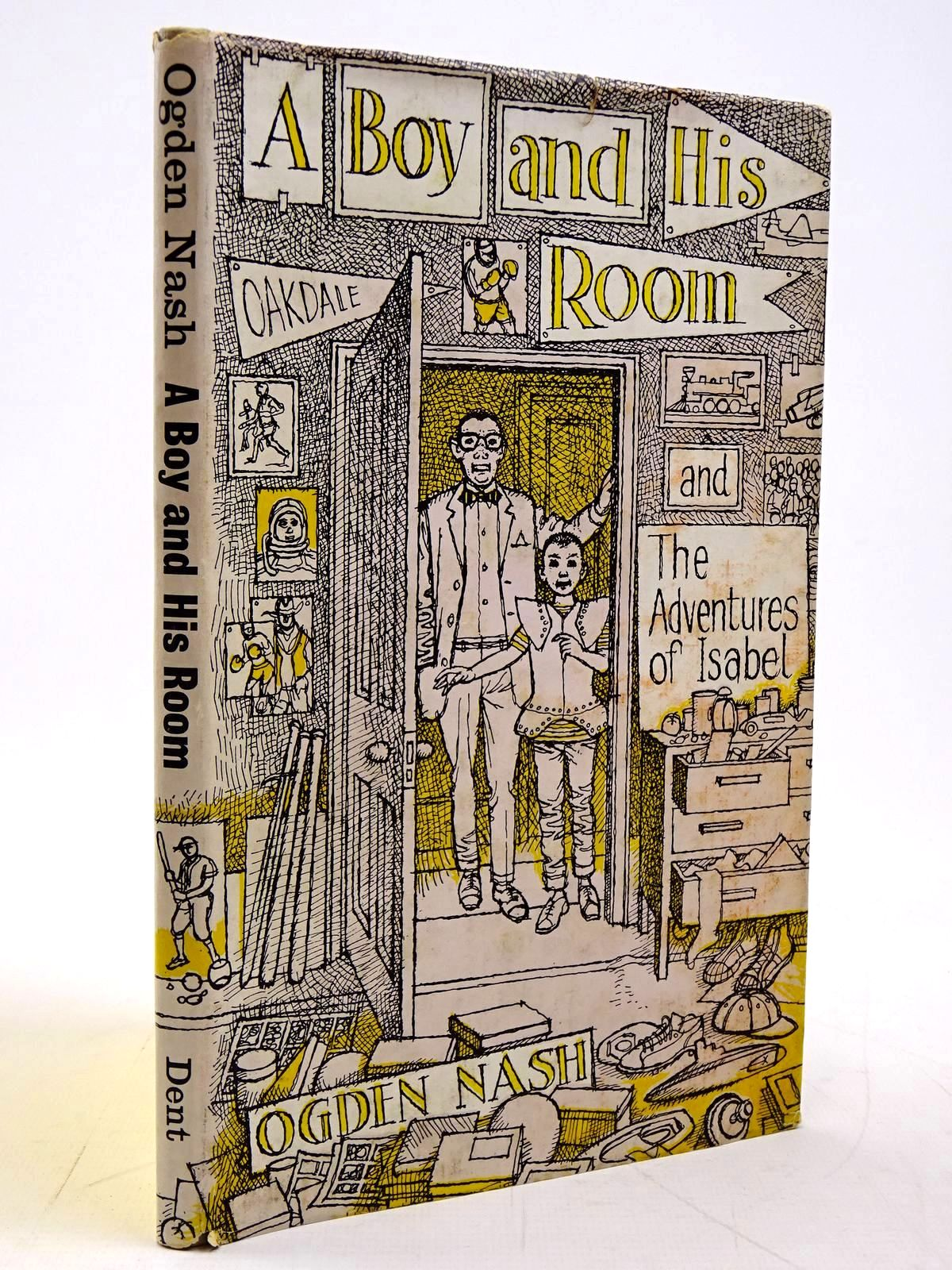 Photo of A BOY AND HIS ROOM & THE ADVENTURES OF ISABEL written by Nash, Ogden illustrated by Ionicus,  published by J.M. Dent & Sons Ltd. (STOCK CODE: 2131051)  for sale by Stella & Rose's Books