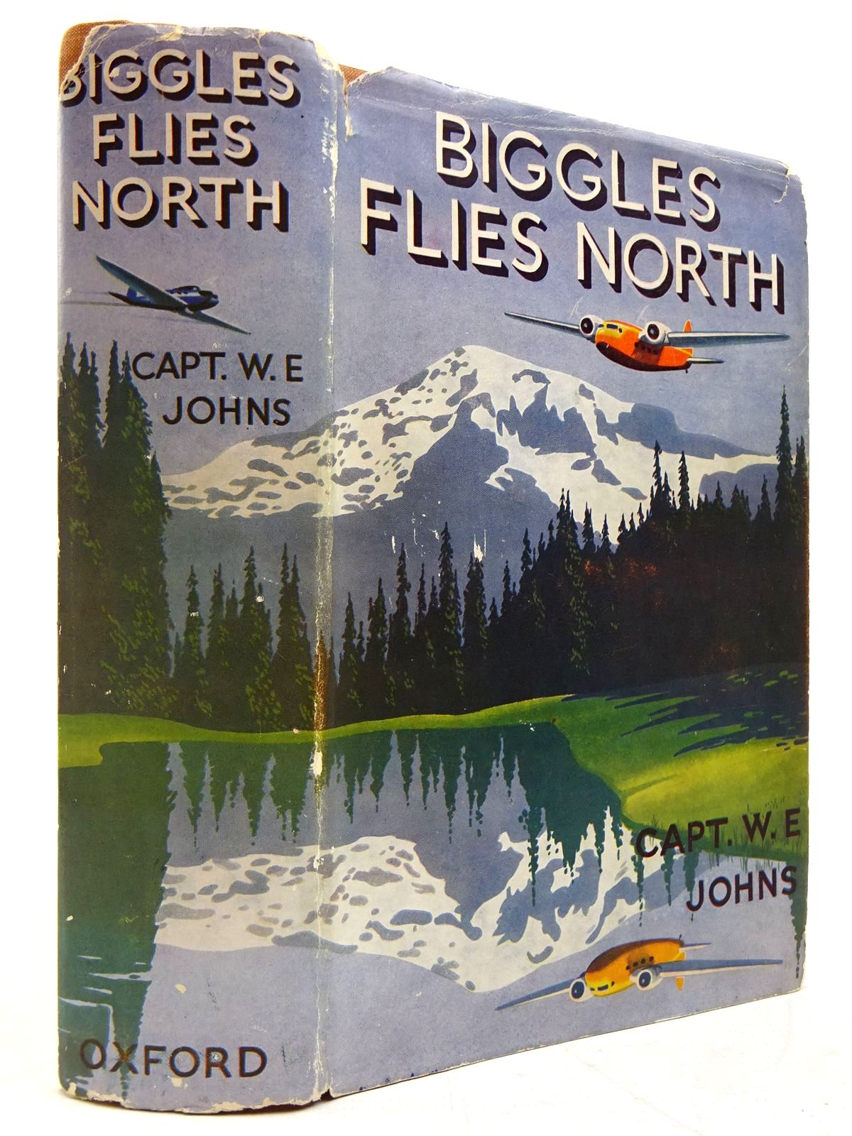 Photo of BIGGLES FLIES NORTH written by Johns, W.E. illustrated by Leigh, Howard<br />Narraway, Will published by Oxford University Press (STOCK CODE: 2131063)  for sale by Stella & Rose's Books