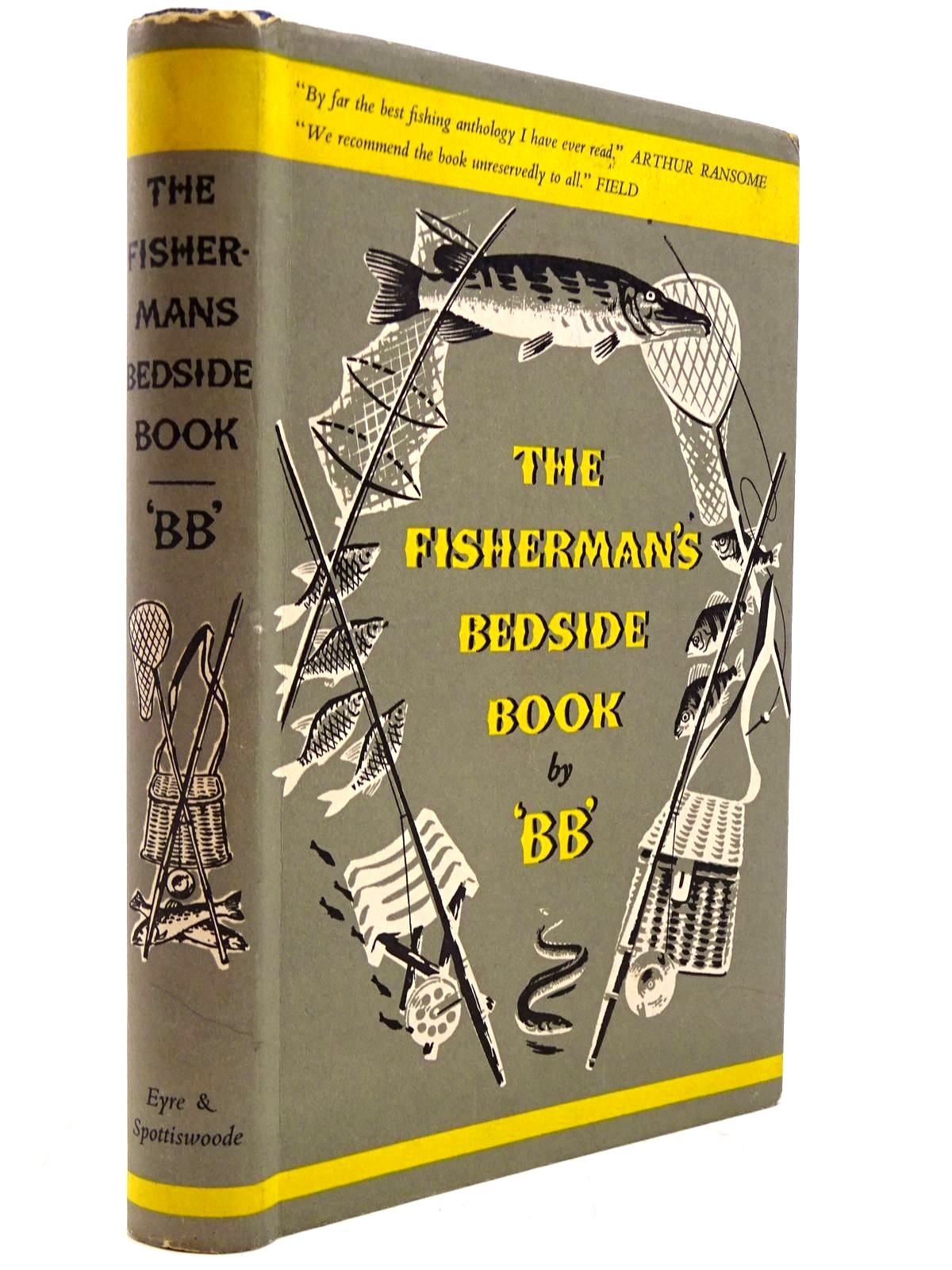 Photo of THE FISHERMAN'S BEDSIDE BOOK written by BB,  illustrated by BB,  published by Eyre & Spottiswoode (STOCK CODE: 2131126)  for sale by Stella & Rose's Books