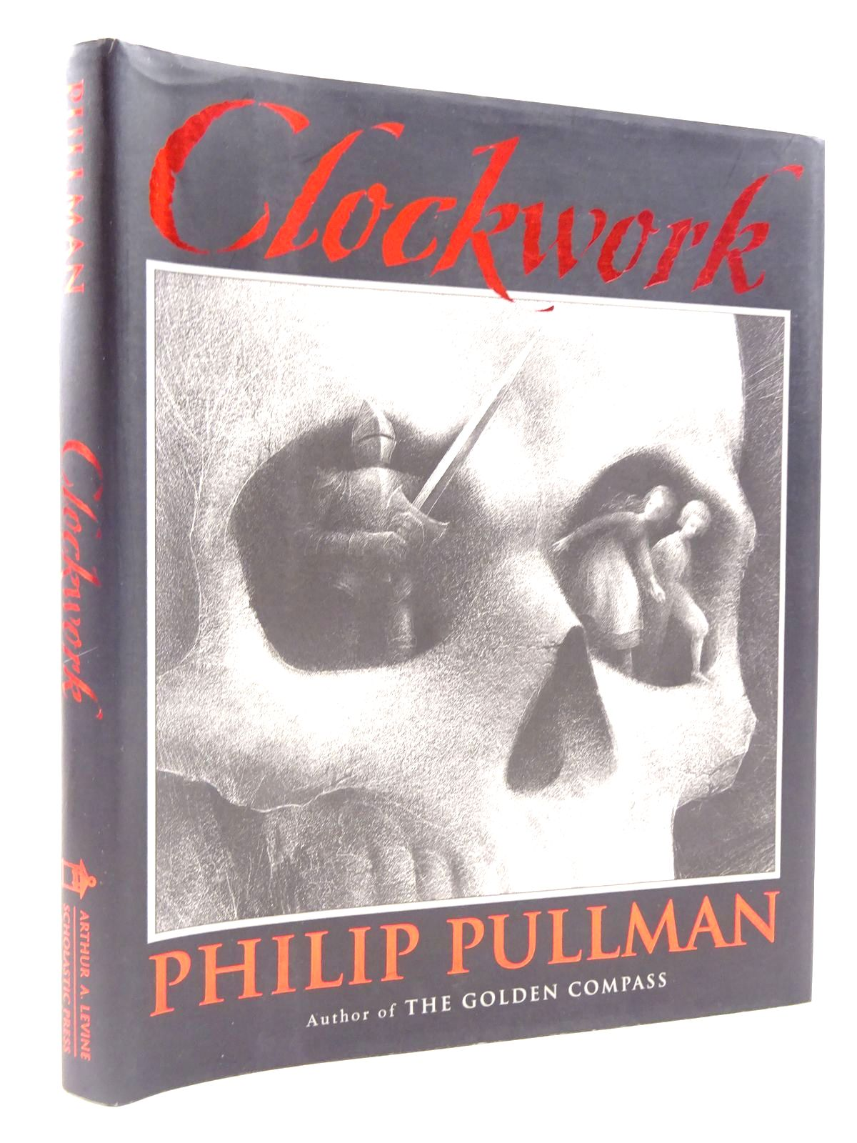 Photo of CLOCKWORK OR ALL WOUND UP written by Pullman, Philip illustrated by Gore, Leonid published by Arthur A. Levine (STOCK CODE: 2131139)  for sale by Stella & Rose's Books