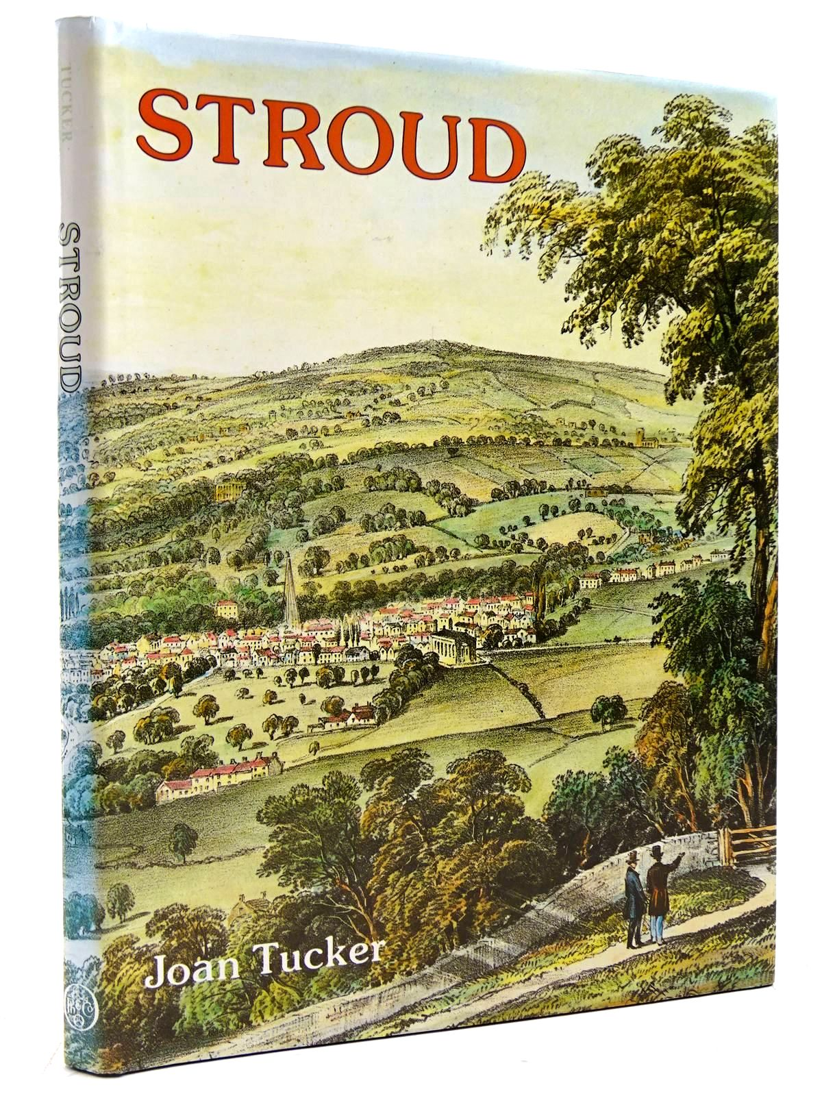 Photo of STROUD: A PICTORIAL HISTORY written by Tucker, Joan published by Phillimore (STOCK CODE: 2131150)  for sale by Stella & Rose's Books