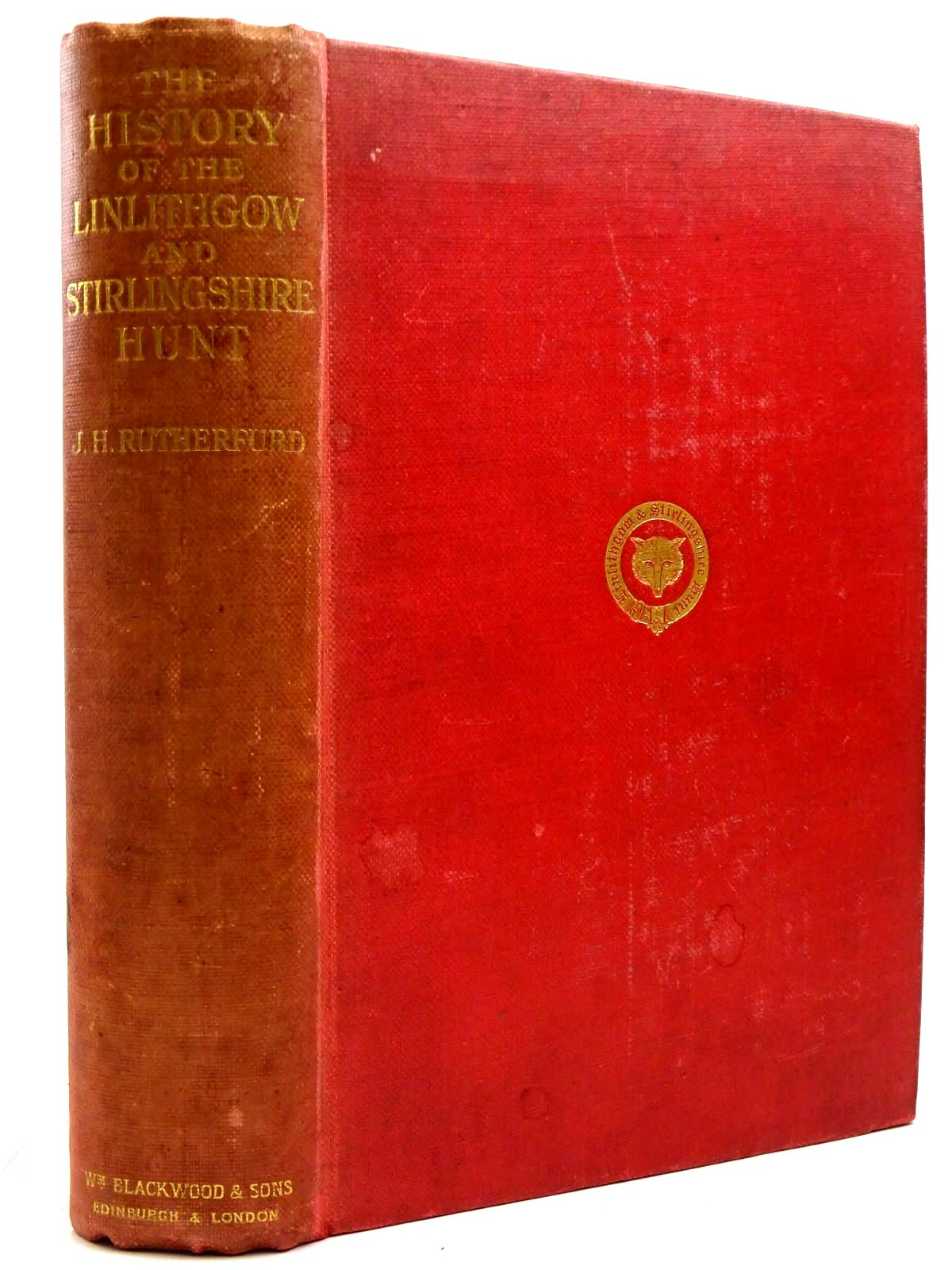 Photo of THE HISTORY OF THE LINLITHGOW AND STIRLINGSHIRE HUNT 1775-1910- Stock Number: 2131170