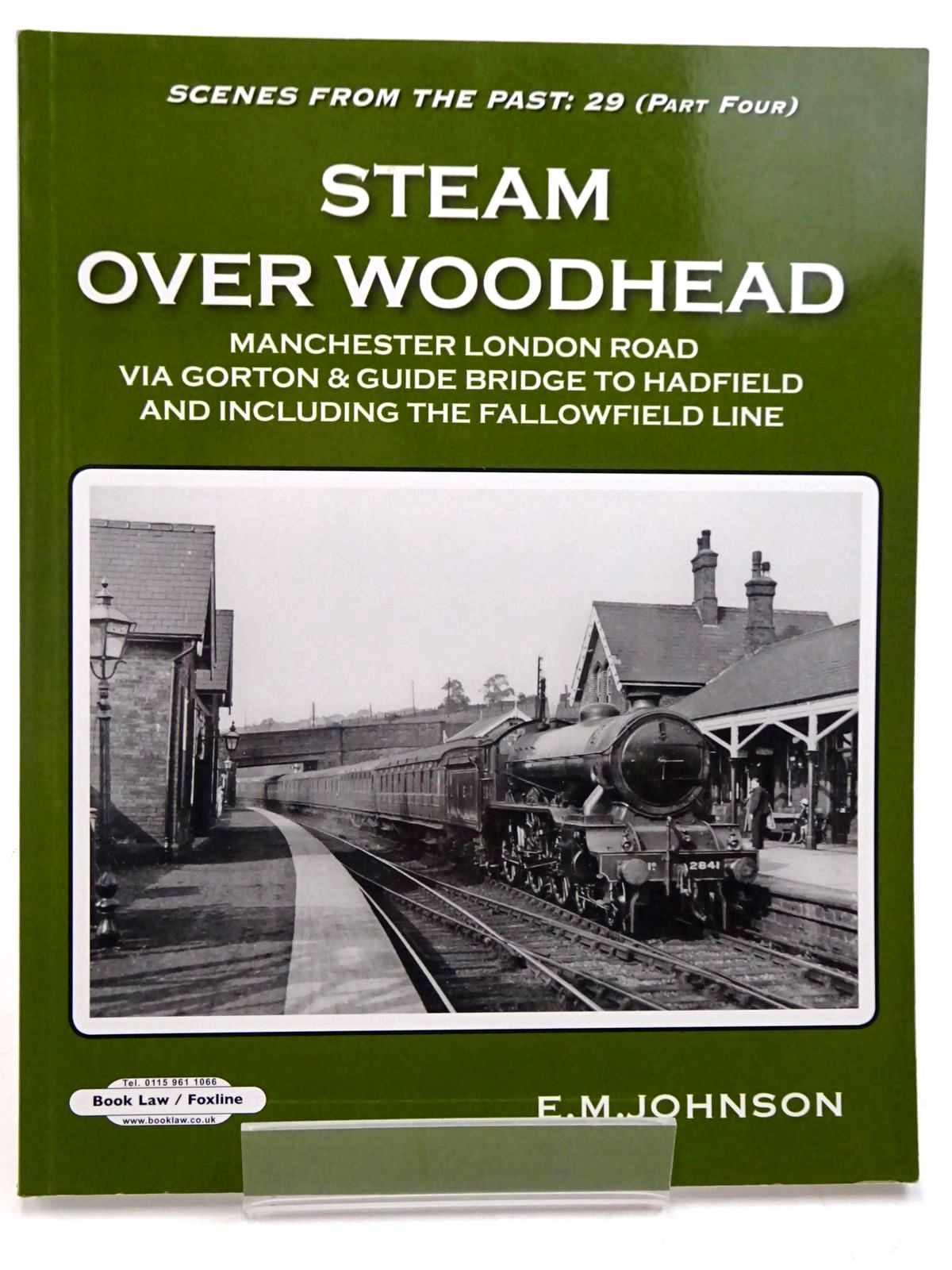 Photo of STEAM OVER WOOD HEAD PART ONE (SCENES FROM THE PAST: 29 (PART FOUR)) written by Johnson, E.M. published by Book Law Publications (STOCK CODE: 2131221)  for sale by Stella & Rose's Books
