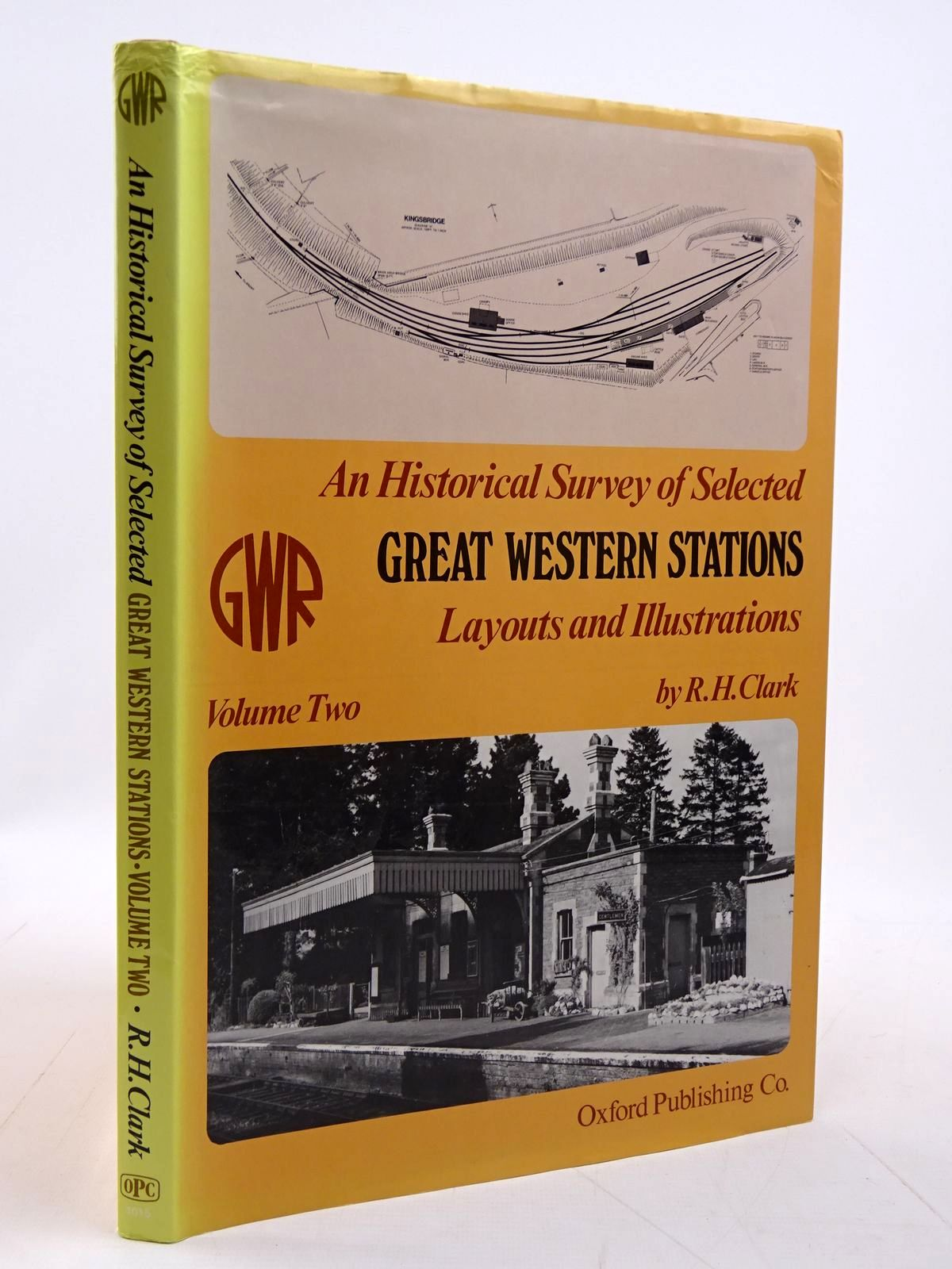 Photo of AN HISTORICAL SURVEY OF SELECTED GREAT WESTERN STATIONS, LAYOUT AND ILLUSTRATIONS VOLUME TWO- Stock Number: 2131223