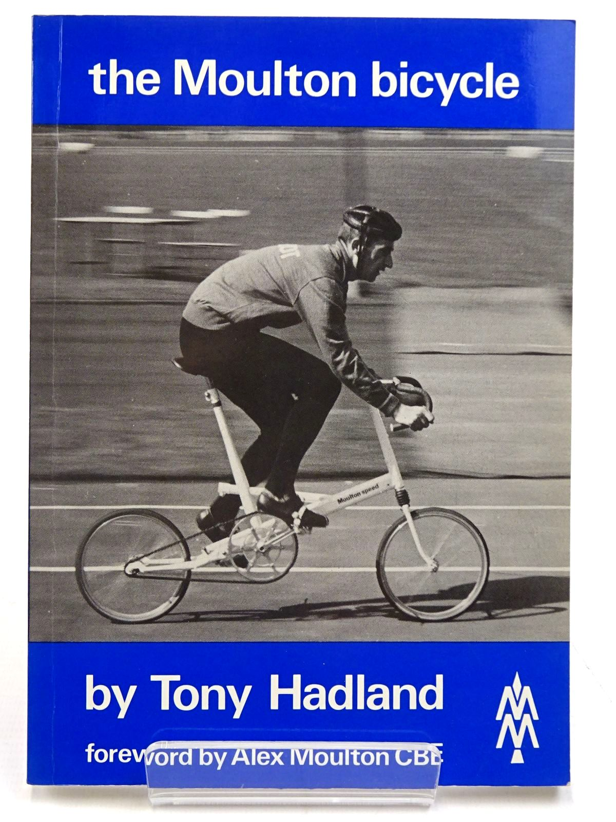 Photo of THE MOULTON BICYCLES written by Hadland, Tony (STOCK CODE: 2131233)  for sale by Stella & Rose's Books