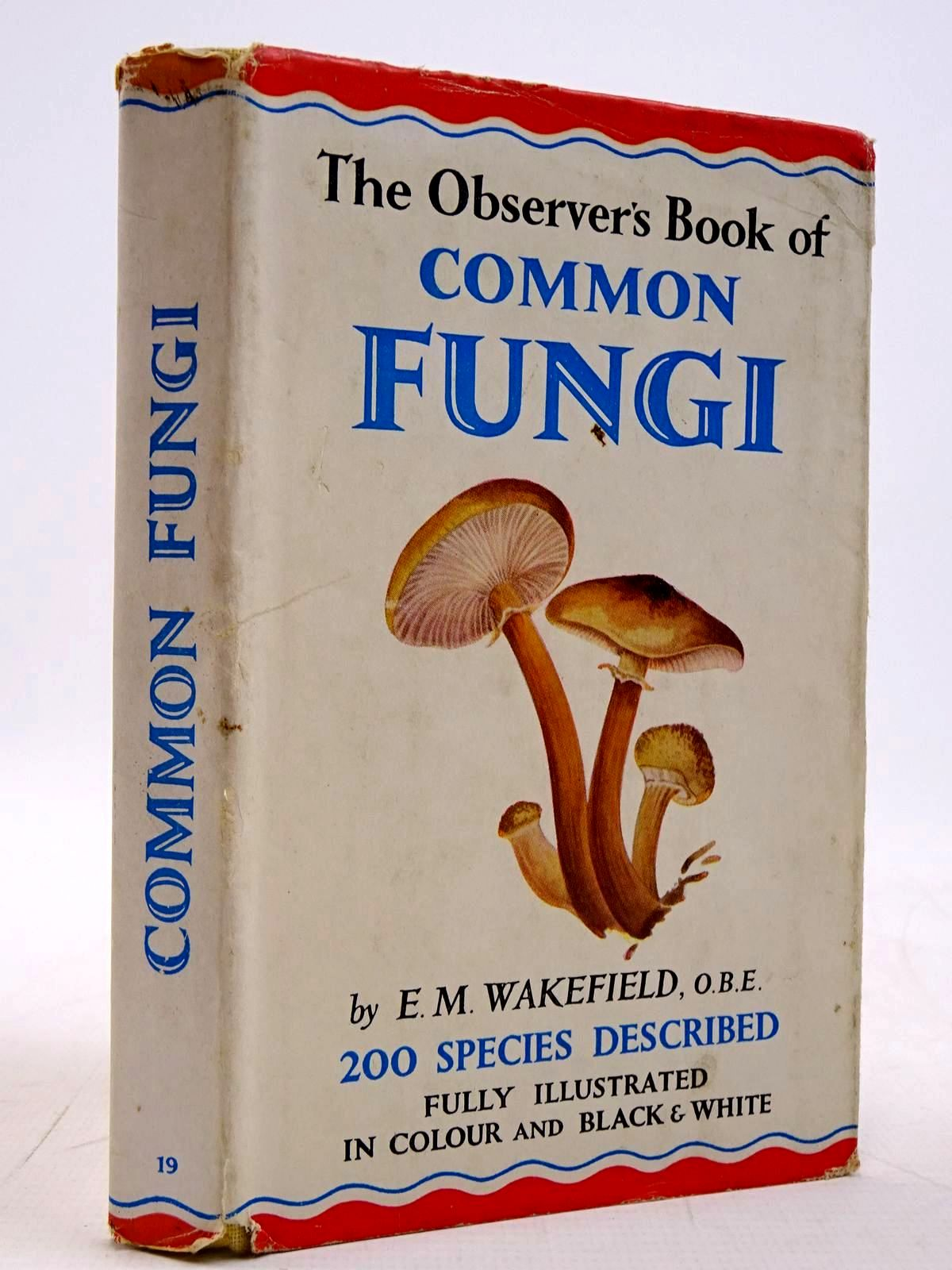 Photo of THE OBSERVER'S BOOK OF COMMON FUNGI written by Wakefield, E.M. illustrated by Mansell, Ernest C. published by Frederick Warne & Co Ltd. (STOCK CODE: 2131263)  for sale by Stella & Rose's Books