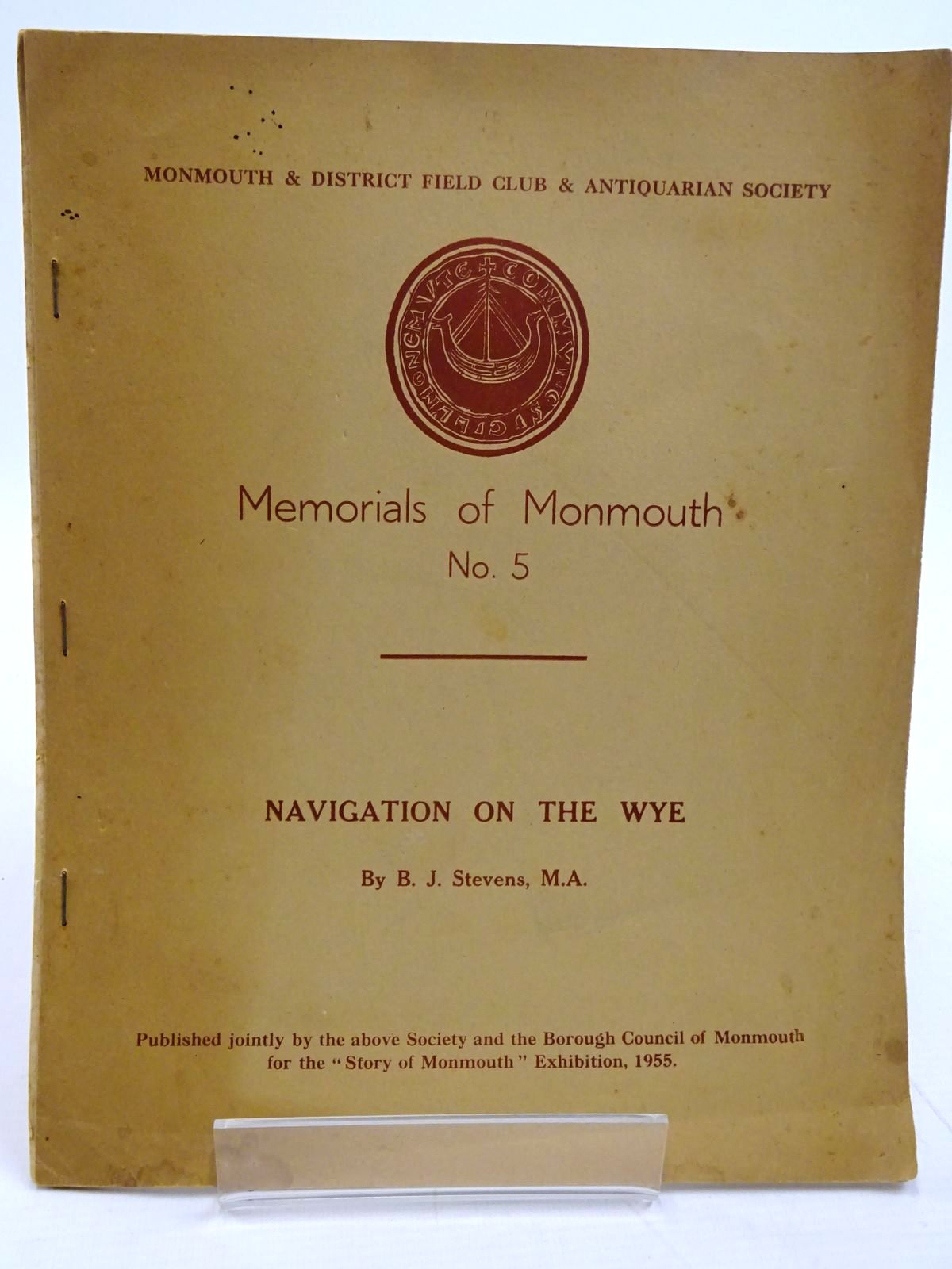 Photo of MEMORIALS OF MONMOUTH No. 5 NAVIGATION ON THE WYE written by Stevens, B.J. published by Monmouth & District Field Club & Antiquarian Society (STOCK CODE: 2131289)  for sale by Stella & Rose's Books