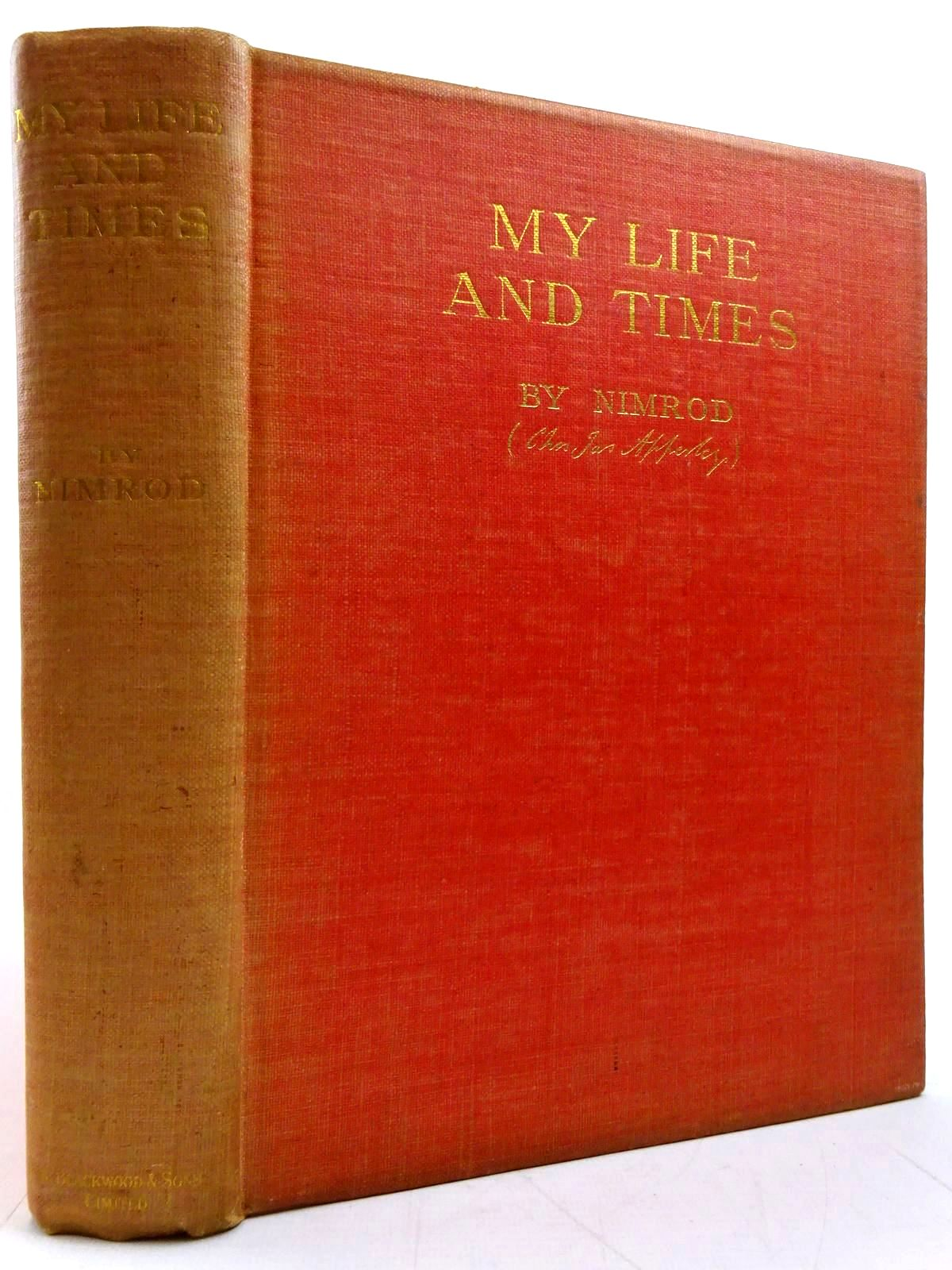 Photo of MY LIFE AND TIMES written by Nimrod, <br />Apperley, Charles published by William Blackwood &amp; Sons Ltd. (STOCK CODE: 2131320)  for sale by Stella & Rose's Books