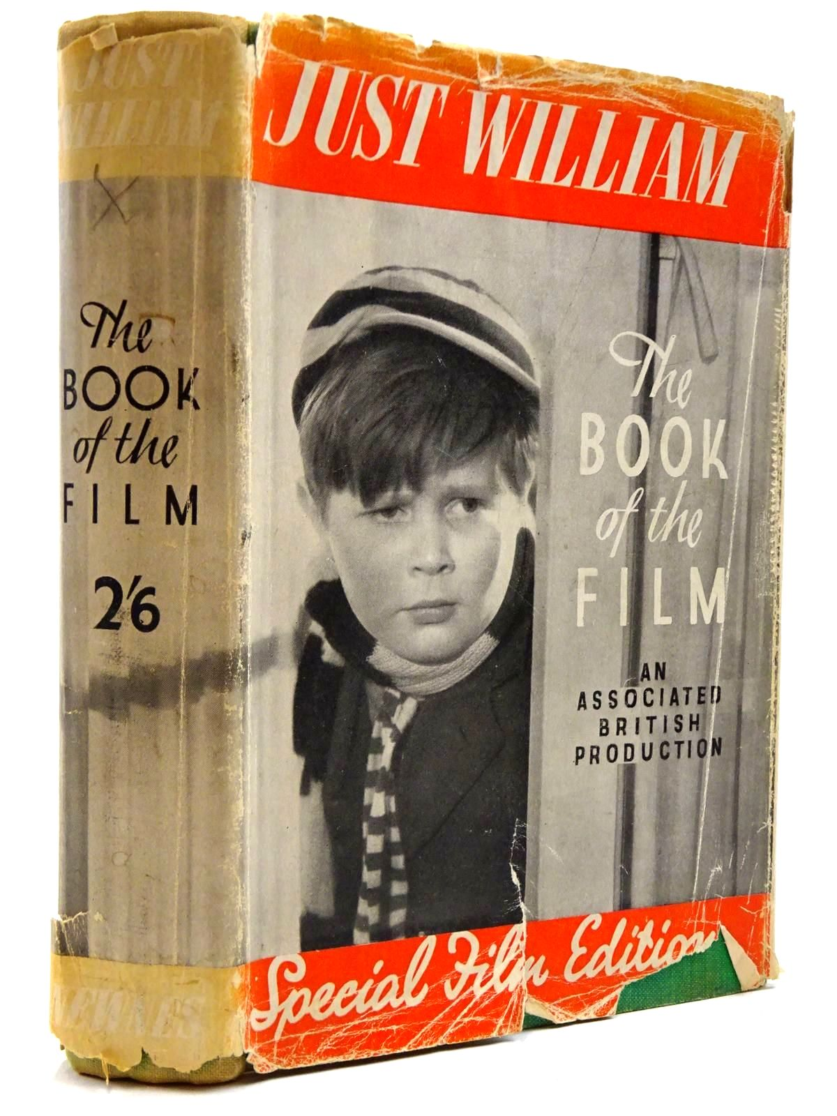 Photo of JUST WILLIAM - THE STORY OF THE FILM written by Crompton, Richmal published by George Newnes (STOCK CODE: 2131335)  for sale by Stella & Rose's Books