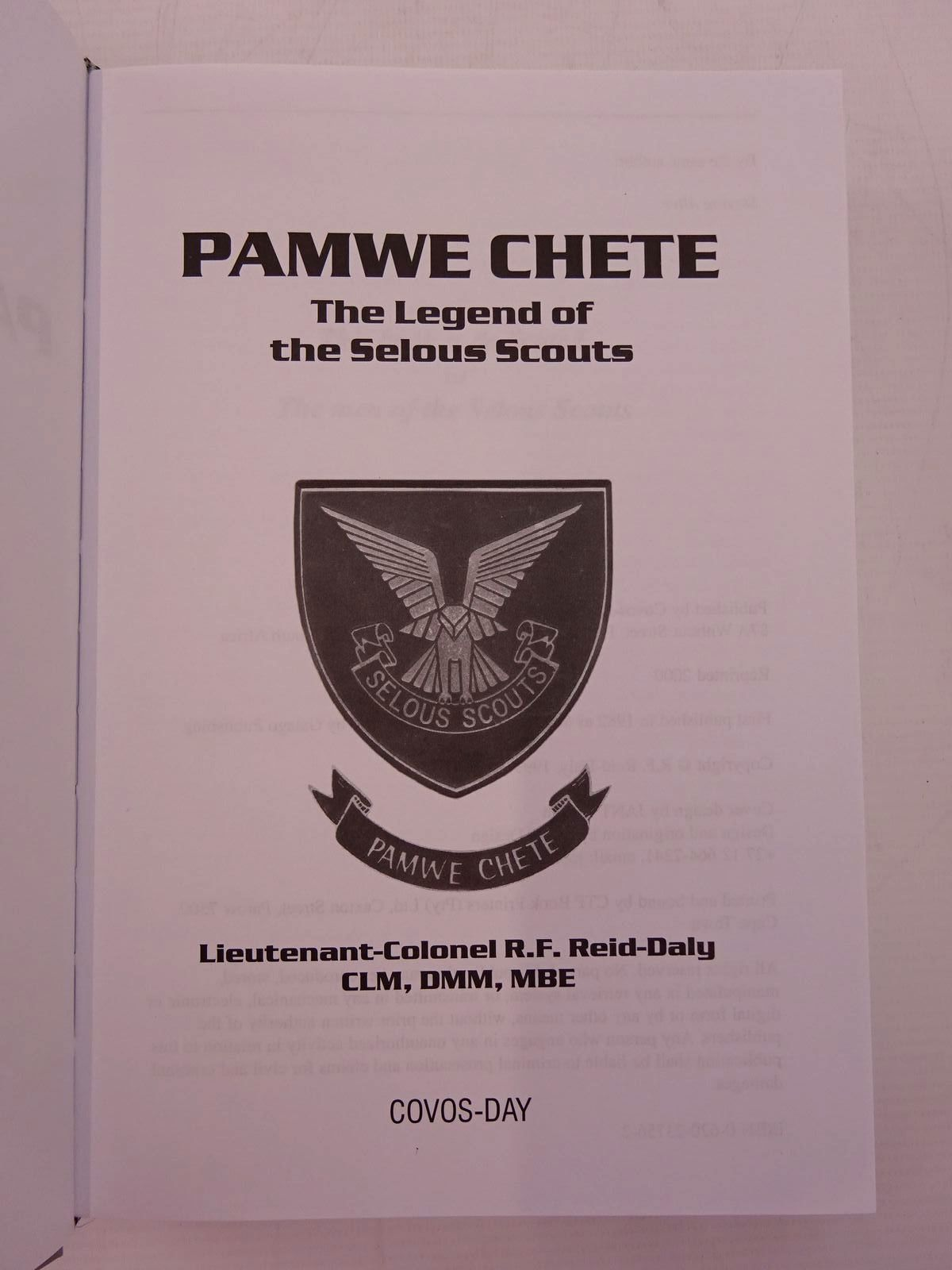Photo of PAMWE CHETE THE LEGEND OF THE SELOUS SCOUTS written by Reid-Daly, R.F. published by Covos-Day (STOCK CODE: 2131385)  for sale by Stella & Rose's Books